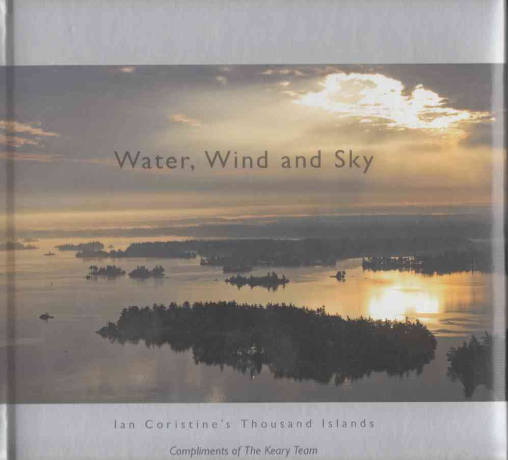 Image for Water, Wind and Sky Ian Coristine's Thousand Islands