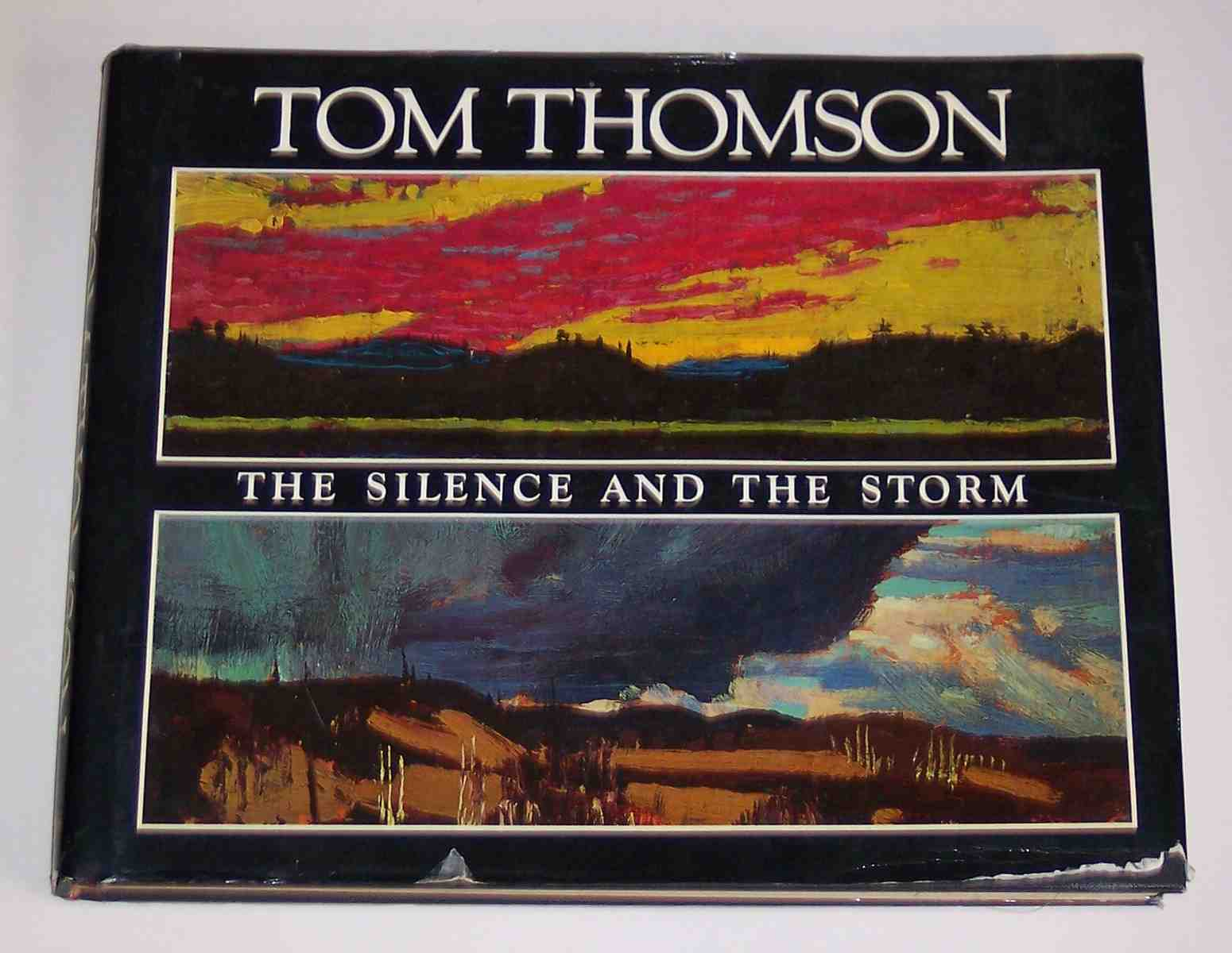 Image for Tom Thomson The Silence and the Storm