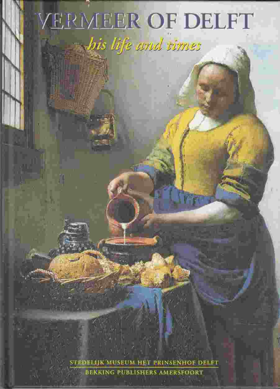 Image for Vermeer of Delft His Life and Times