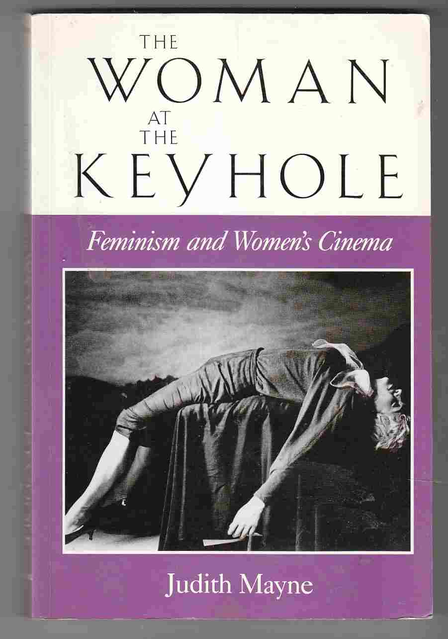 Image for The Woman At the Keyhole Feminism and Women's Cinema
