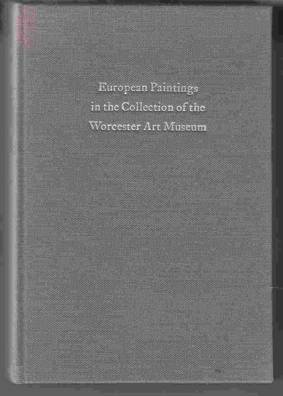 Image for European Paintings I the Collection of the Worcester Art Museum Text