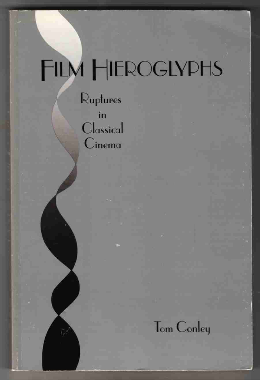 Image for Film Hieroglyphics Ruptures in Classical Cinema