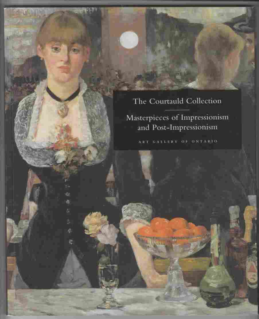 Image for The Courtald Collection Masterpieces of Impressionism and Post-Impressionism