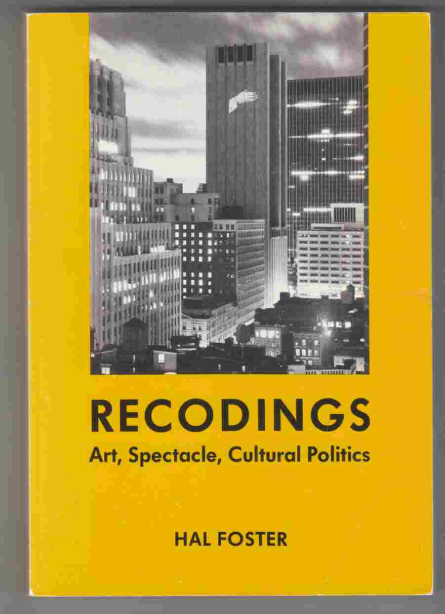 Image for Recordings Art, Spectacle, Culture Politics