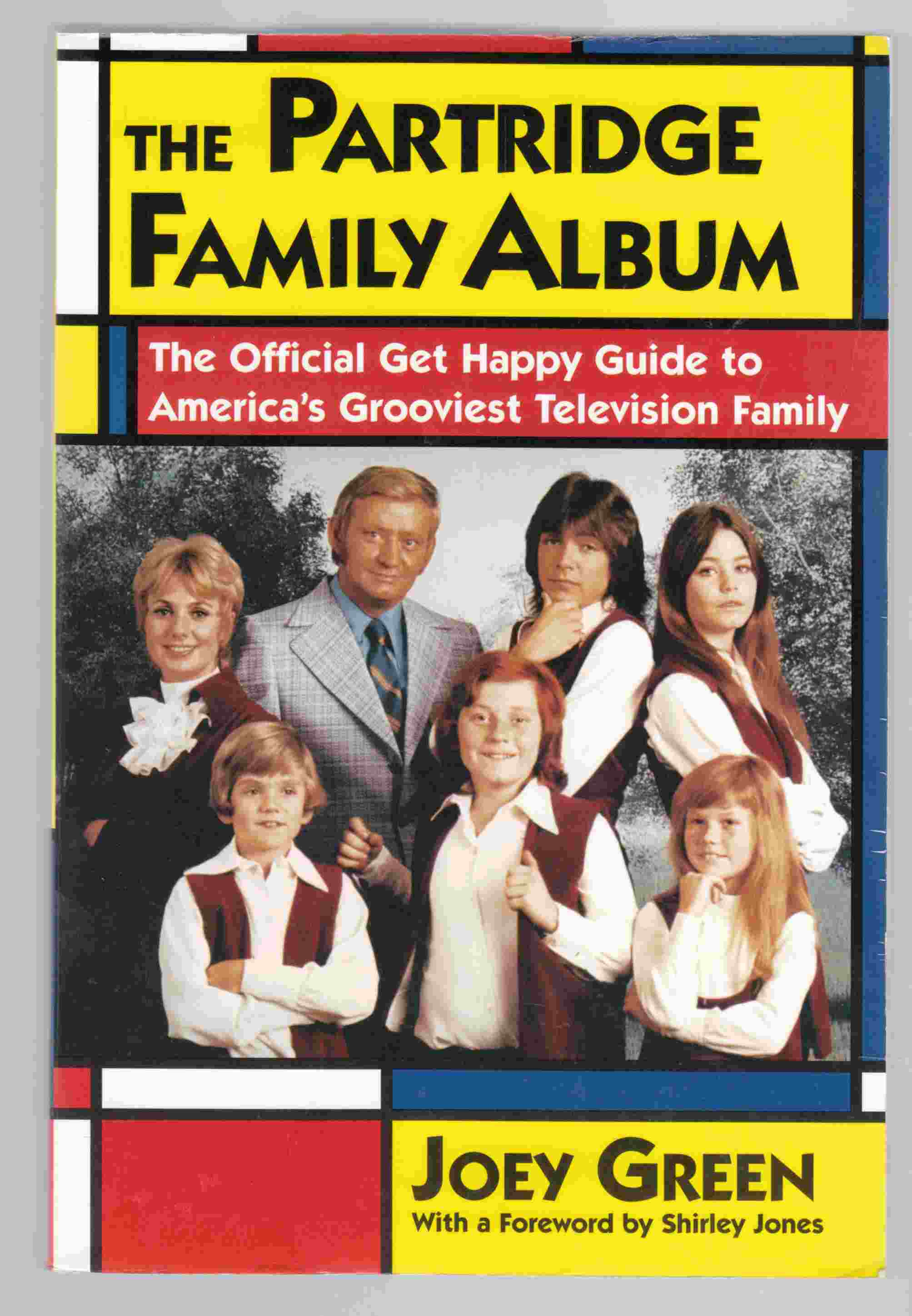Image for The Partridge Family Album The Official Get Happy Guide to America's Grooviest Television Family