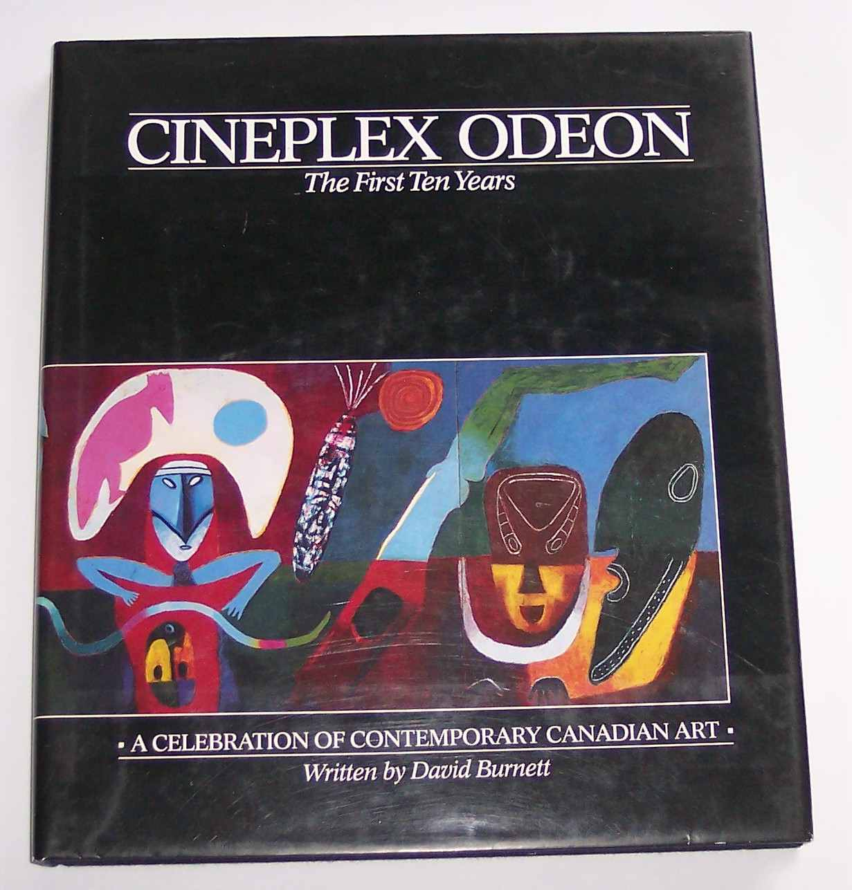 Image for Cineplex Odeon, the First Ten Years: a Celebration of Contemporary Canadian Art