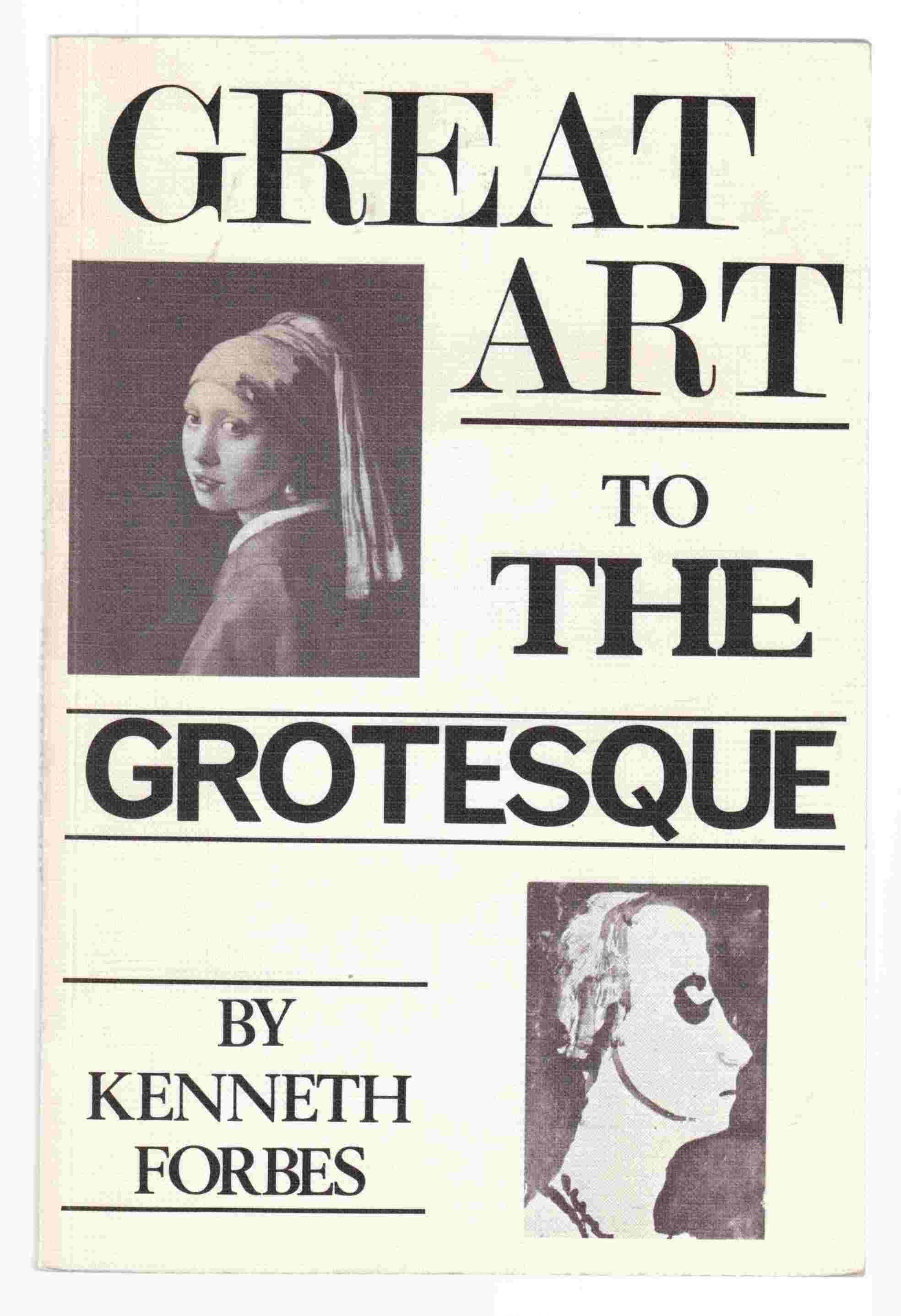 Image for Great Art to the Grotesque