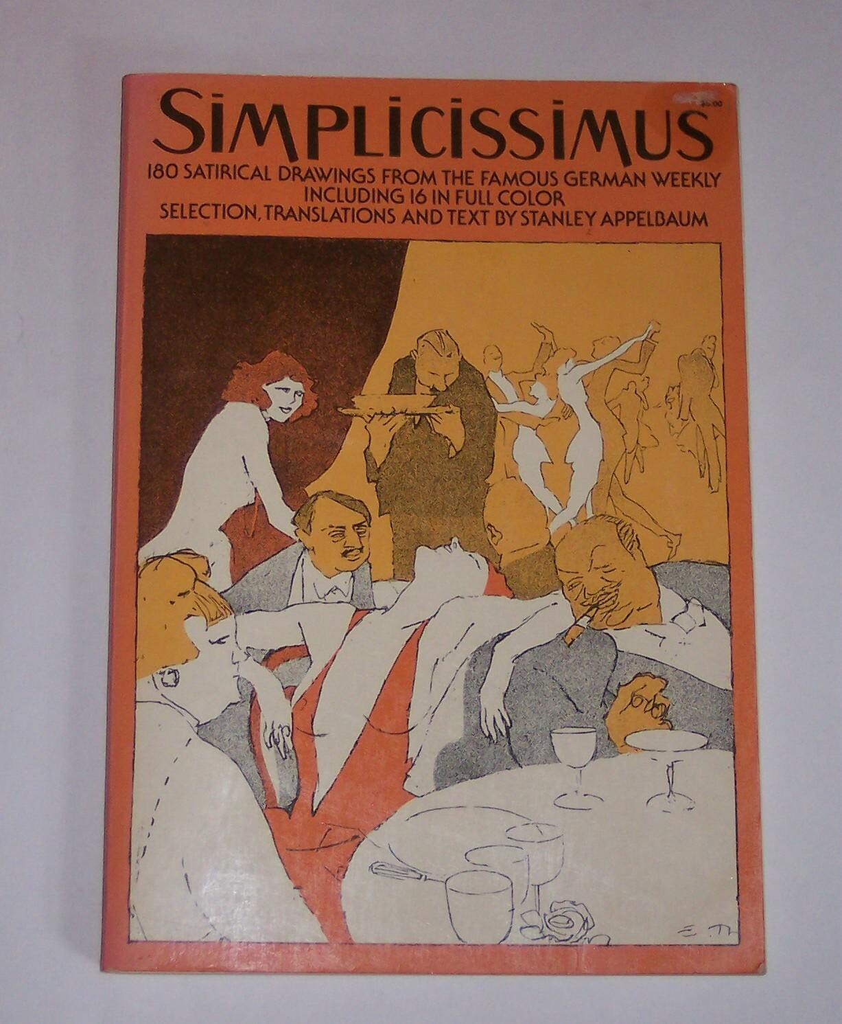 Image for Simplicissimus 180 Satirical Drawings from the Famous German Weekly