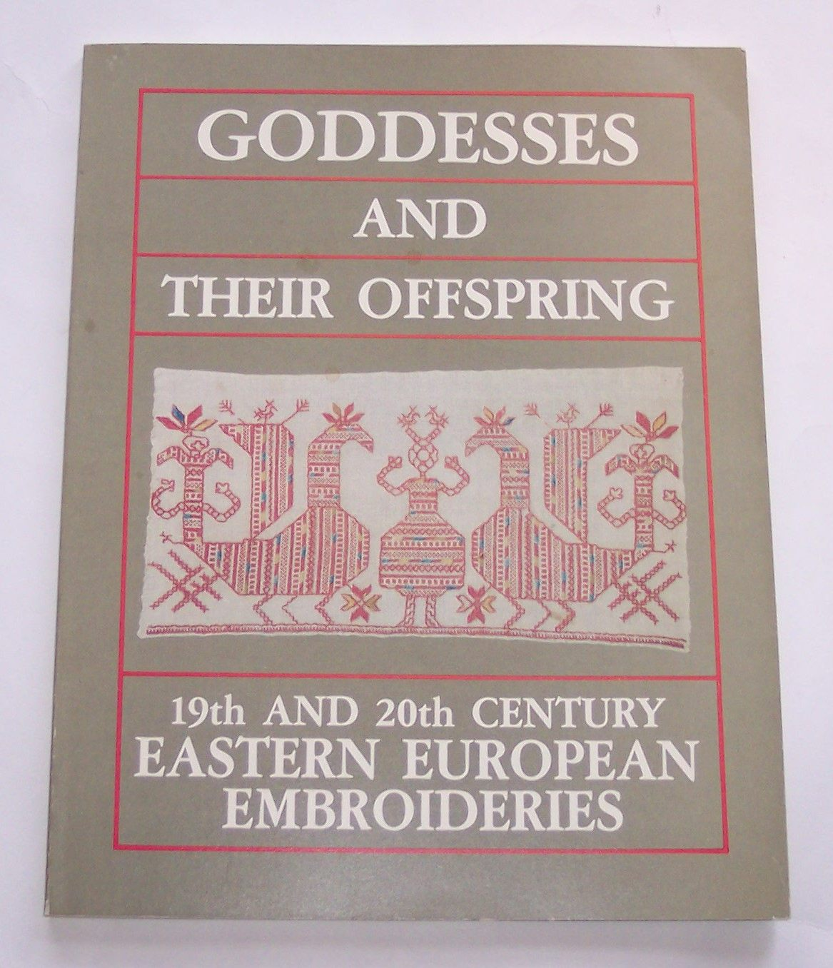 Image for Goddesses and Their Offspring 19th and 20th Century Eastern European Embroideries