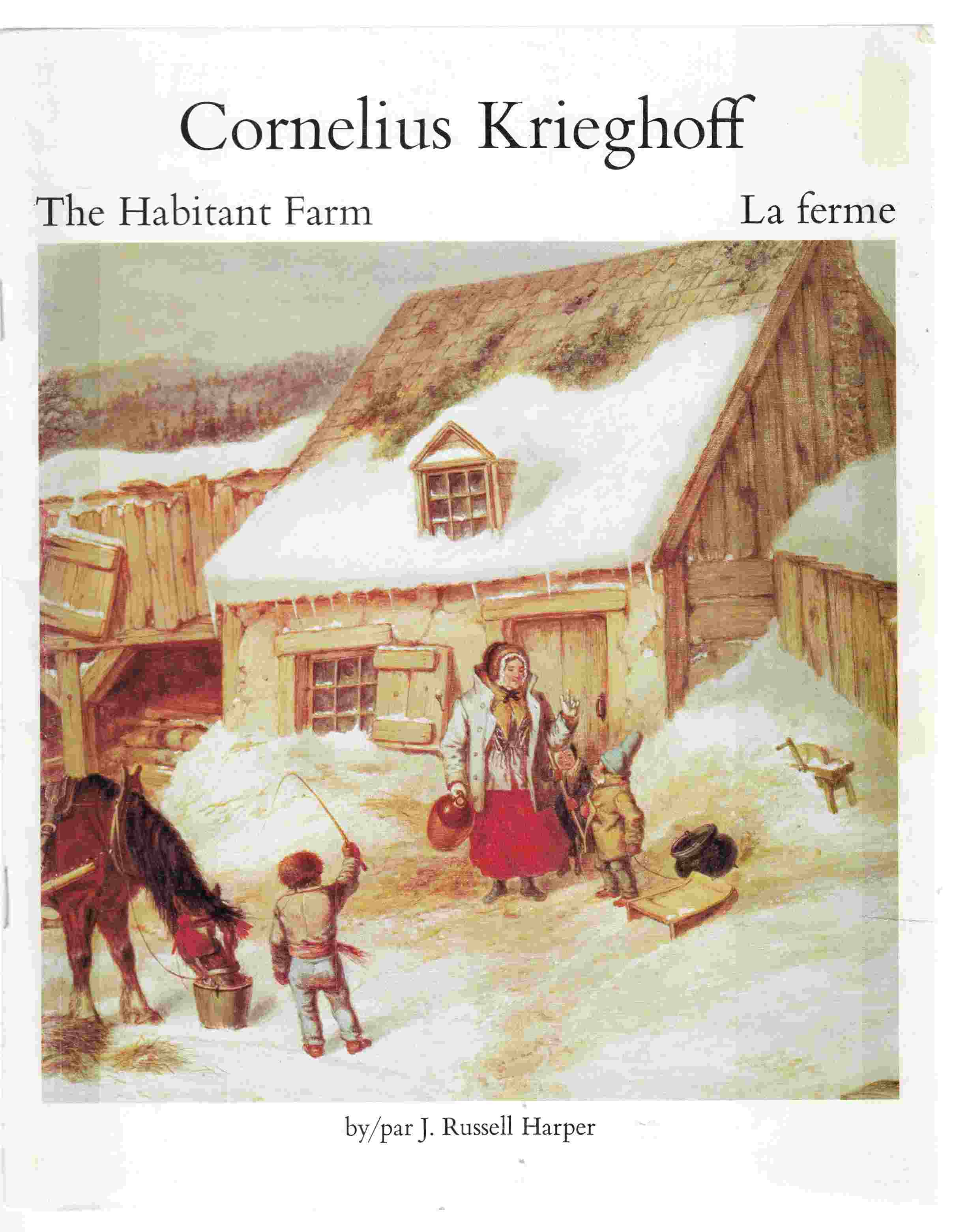 Image for Cornelius Krieghoff The Habitant Farm : La Ferme
