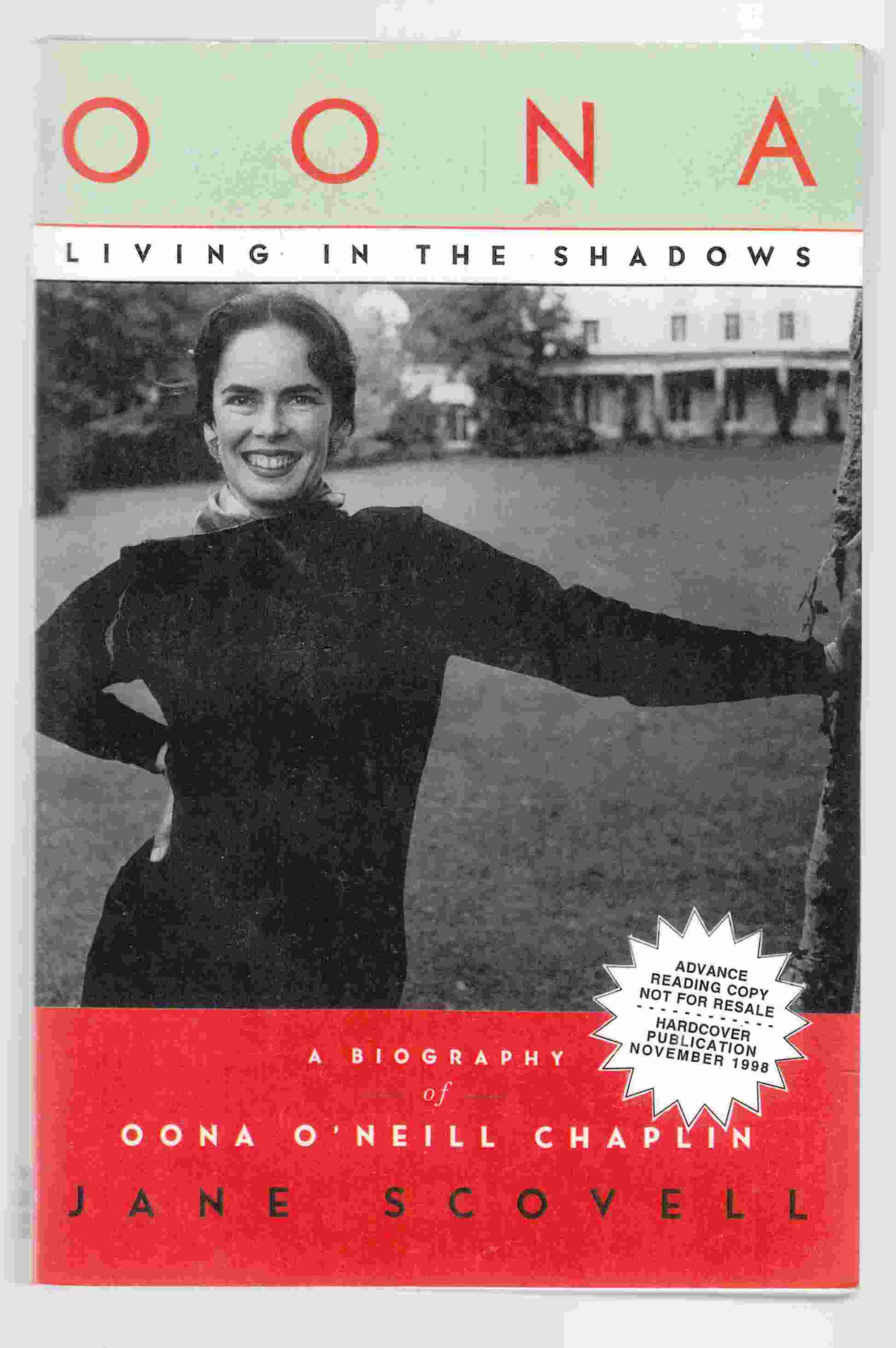 Image for Oona, Living in the Shadows: A Biography of Oona O'Neill Chaplin
