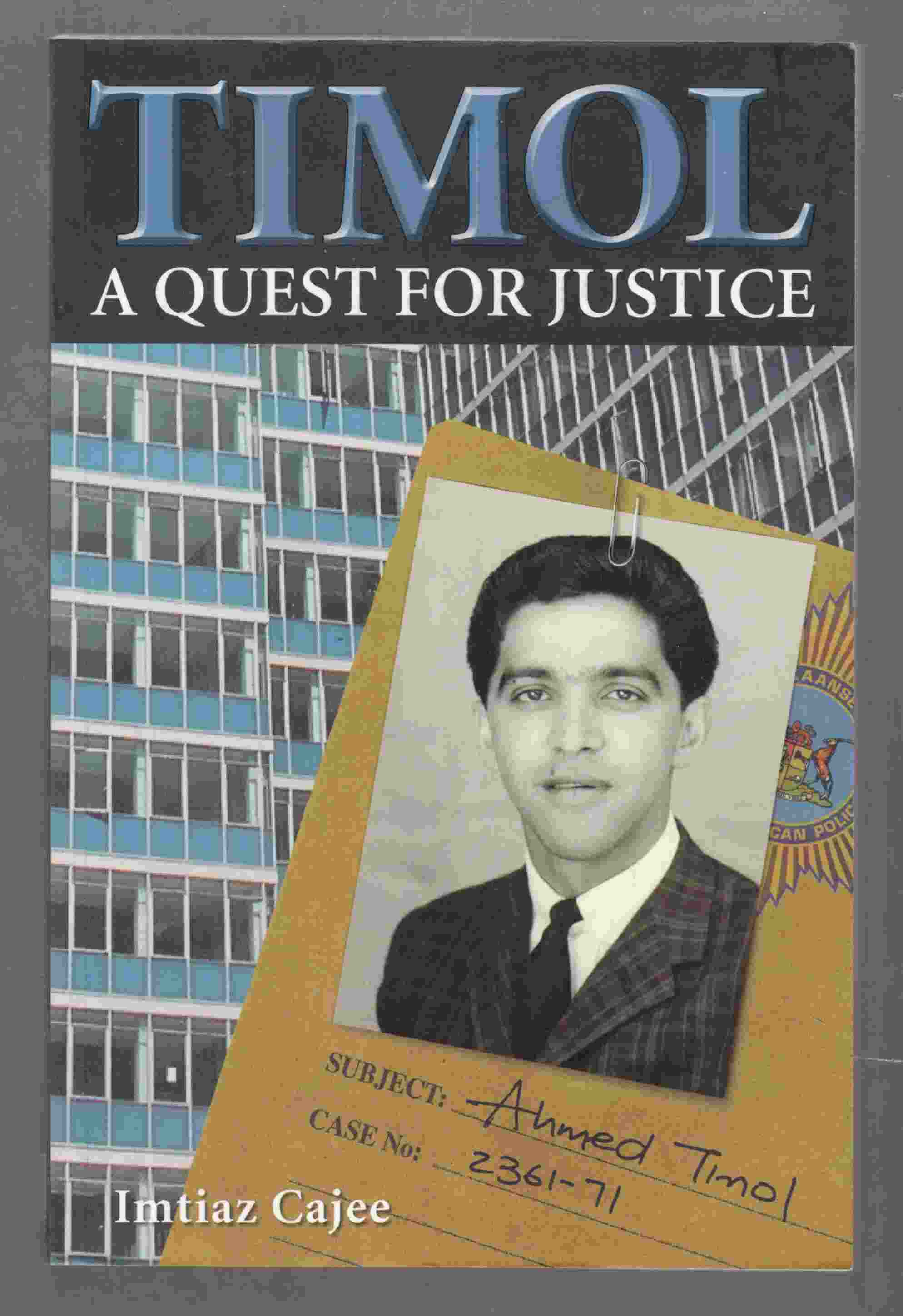 Image for Timol - Quest for Justice: Ahmed Timol's Life and Martyrdom