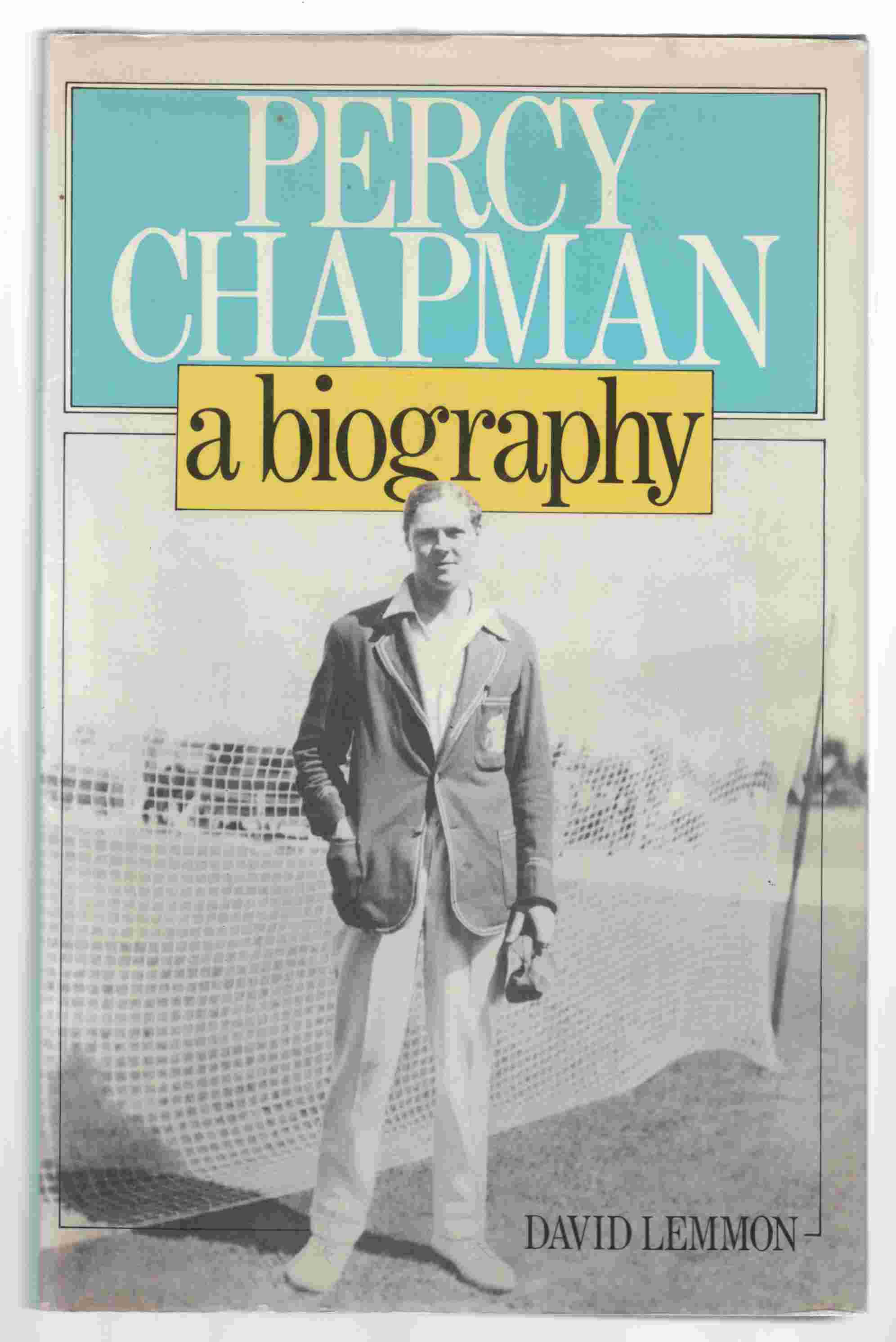 Image for Percy Chapman A Biography