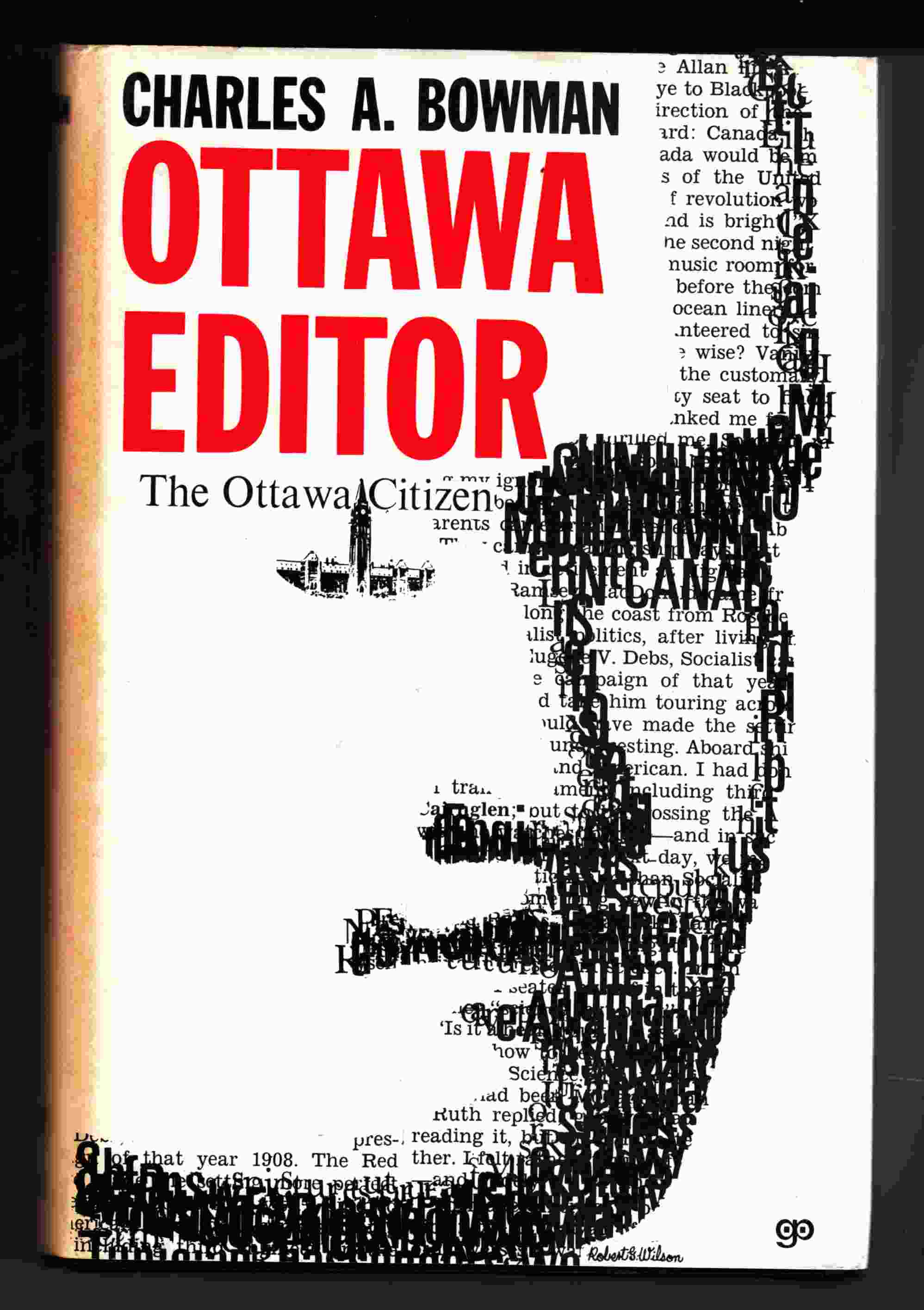 Image for Ottawa Editor The Memoirs of Charles A. Bowman