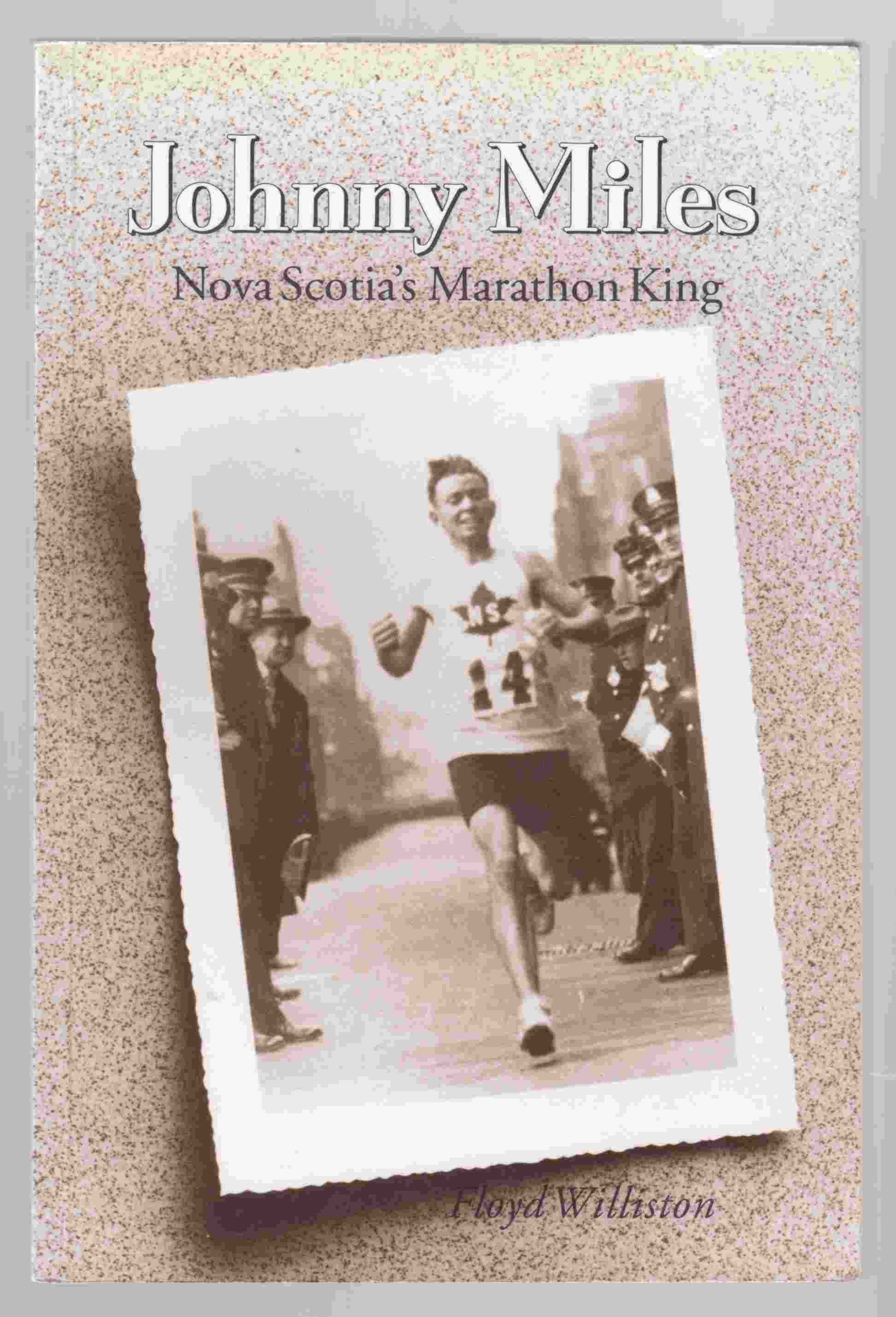 Image for Johnny Miles Nova Scotia's Marathon King