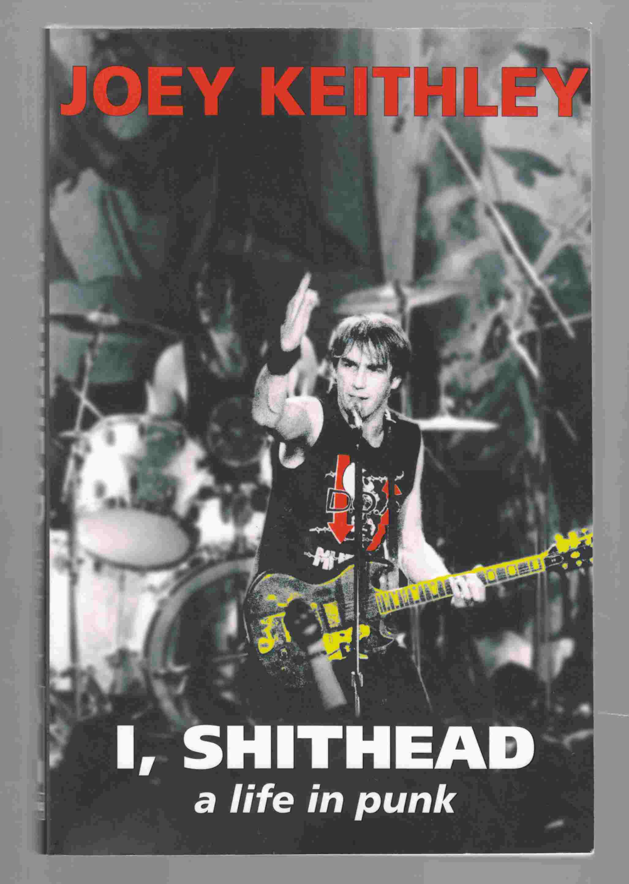 Image for I, Shithead A Life in Punk