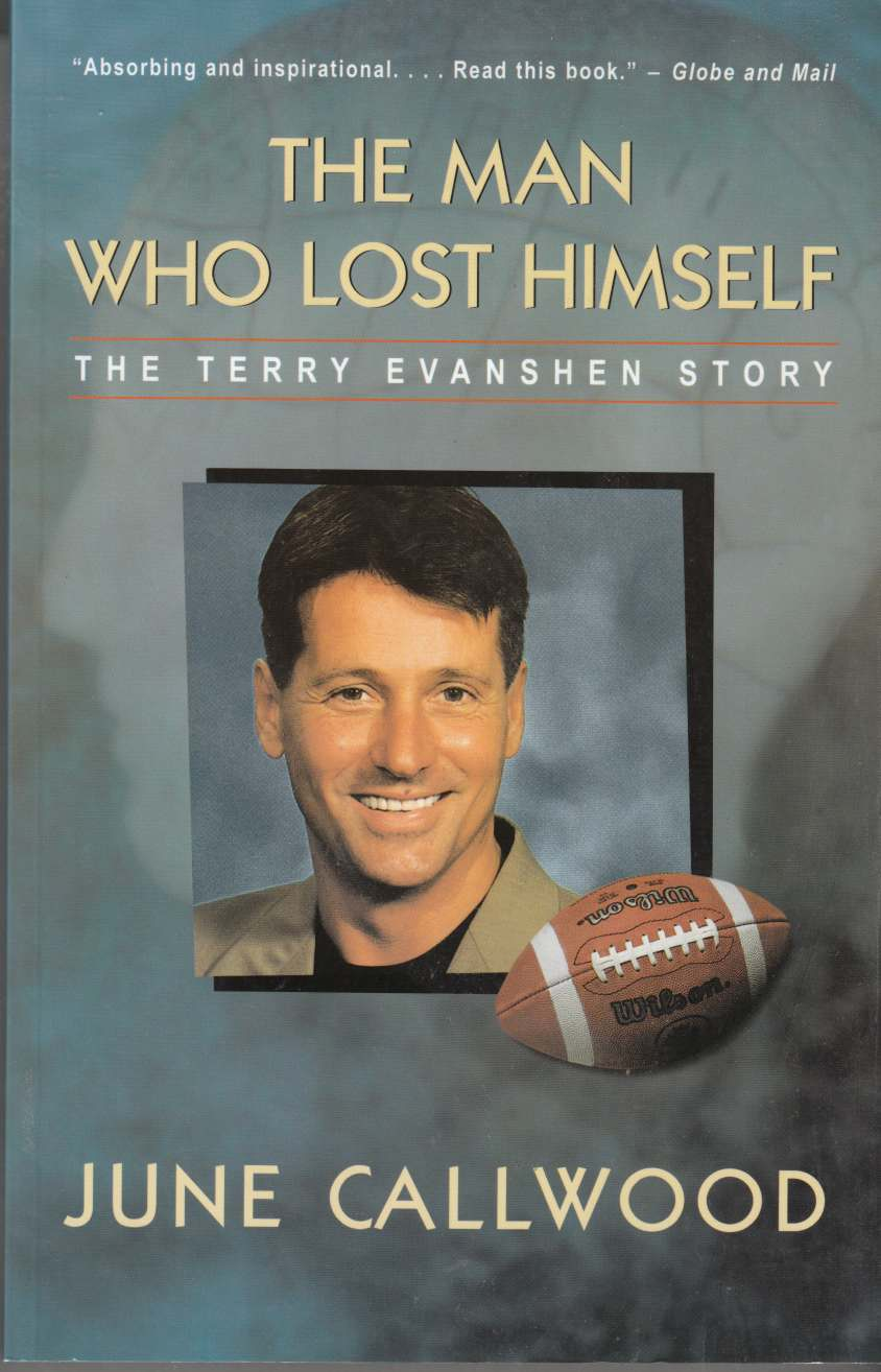 Image for The Man Who Lost Himself The Terry Evanshen Story