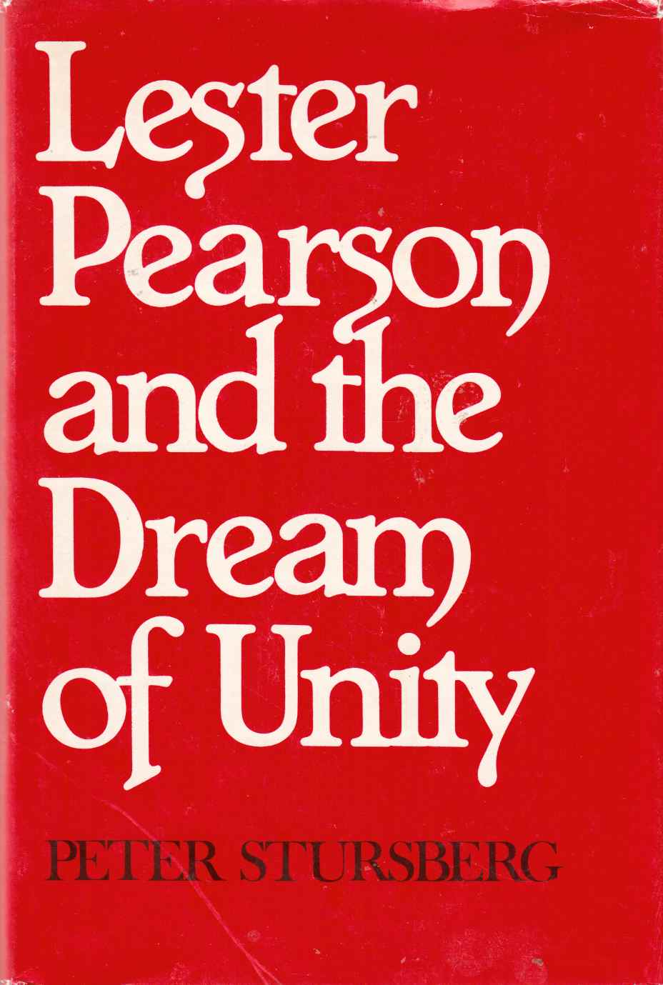 Image for Lester Pearson and the Dream of Unity