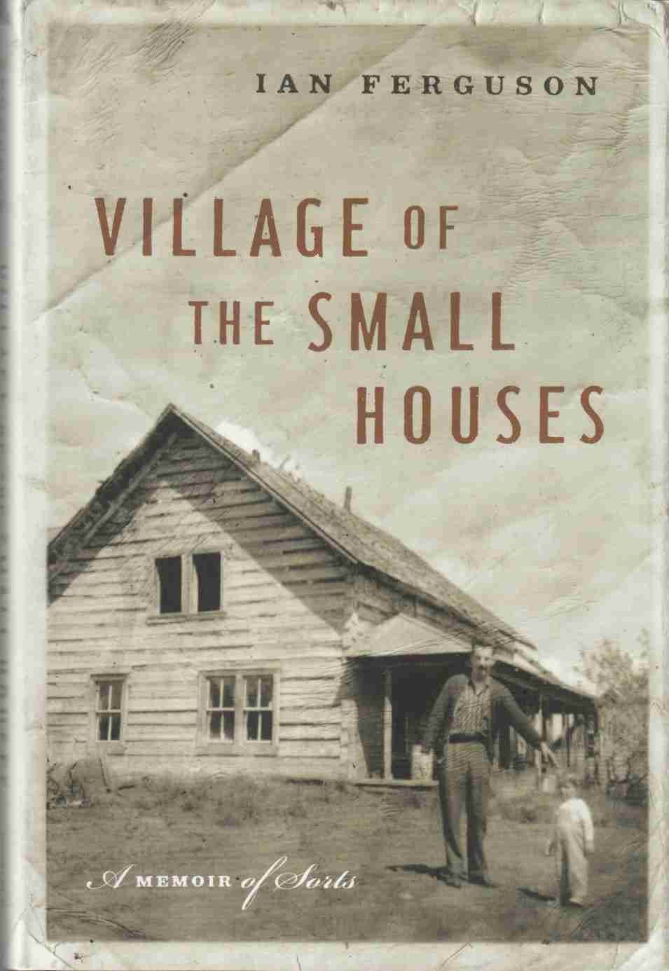 Image for Village of the Small Houses A Memoir of Sorts