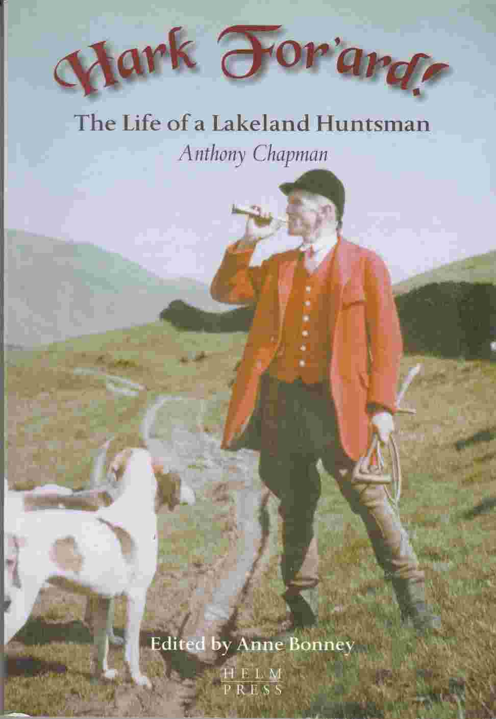 Image for Hark For'ard!  The Life of a Lakeland Huntsman