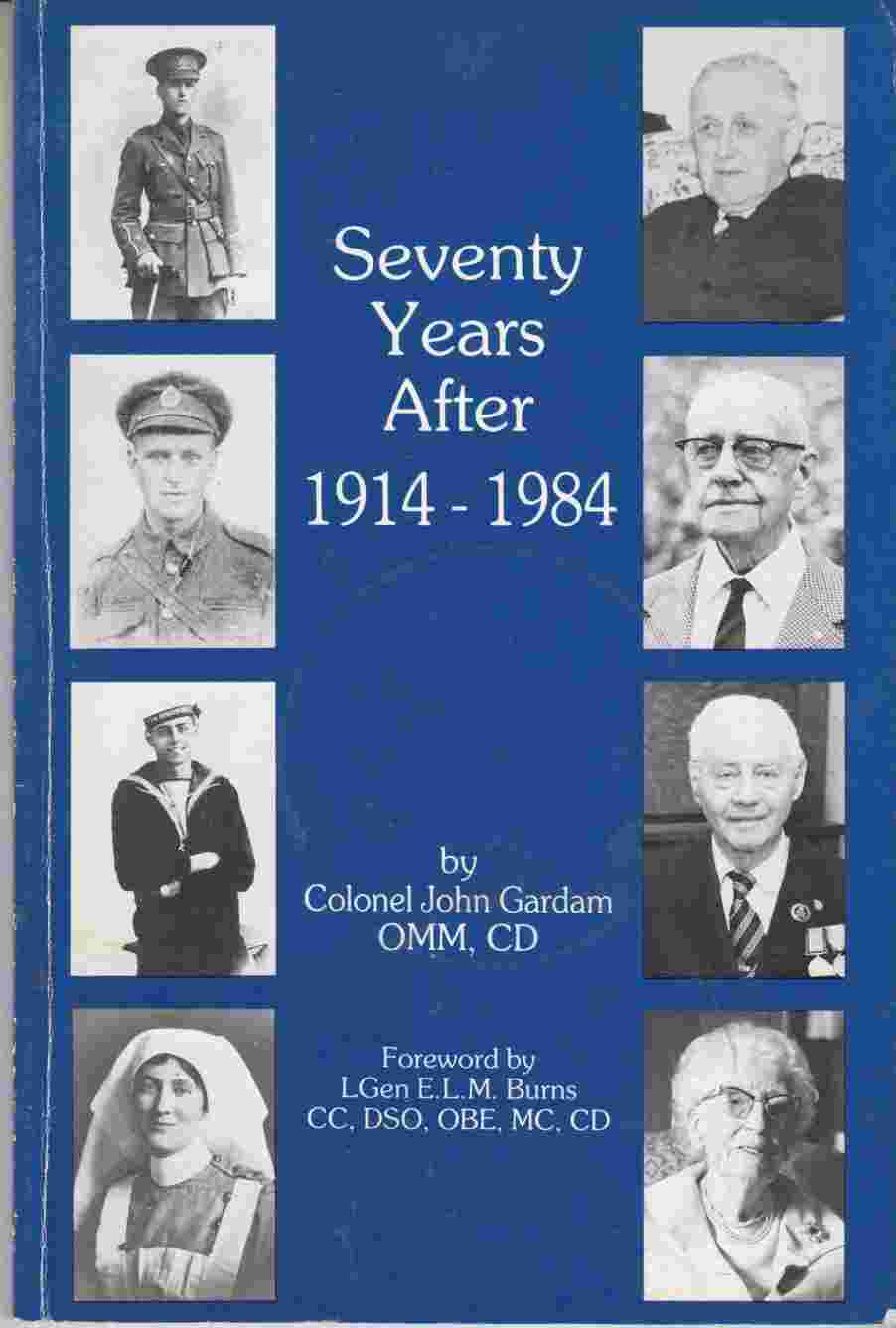 Image for Seventy Years After:  1914-1984