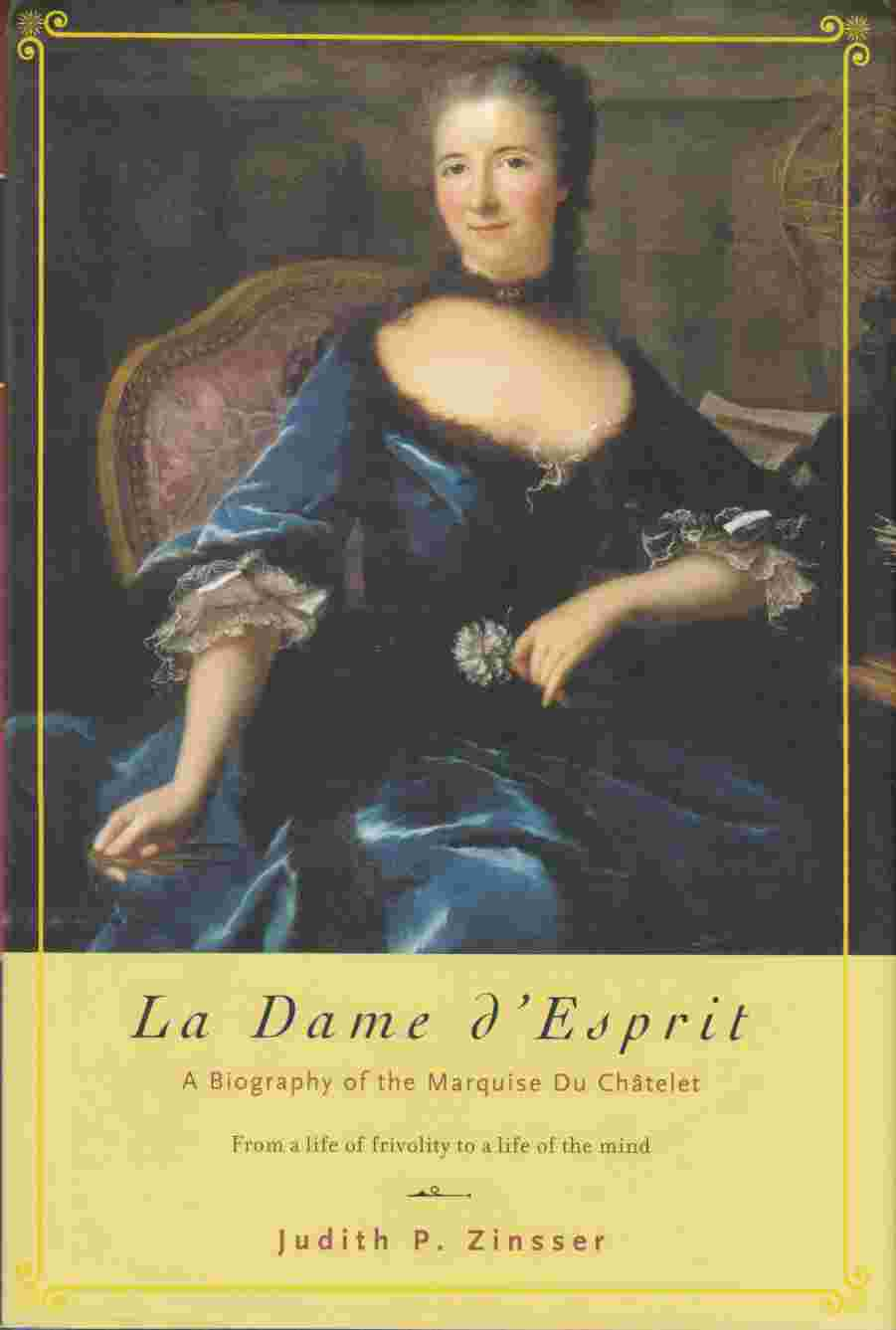 Image for La Dame D'Esprit:  A Biography of the Marquise Du Châtelet