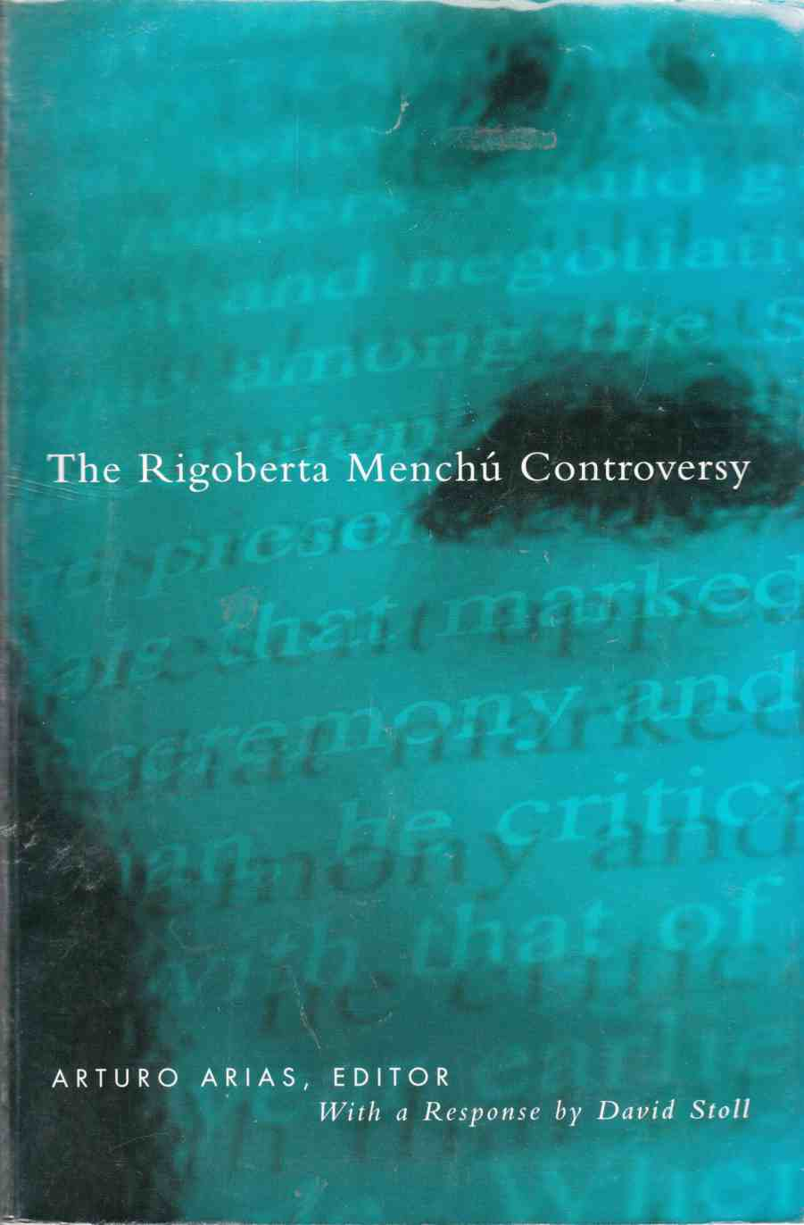 Image for The Rigoberta Menchú Controversy