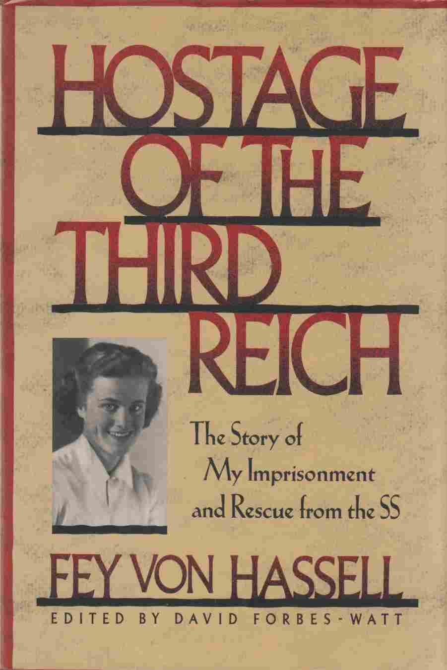 Image for Hostage of the Third Reich The Story of My Imprisonment and Rescue from the SS