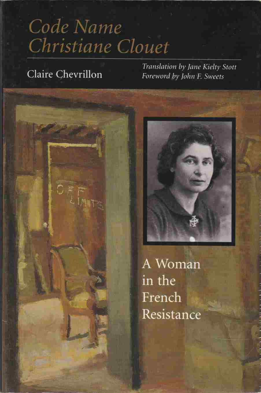Image for Code Name Christiane Clouet A Woman in the French Resistance