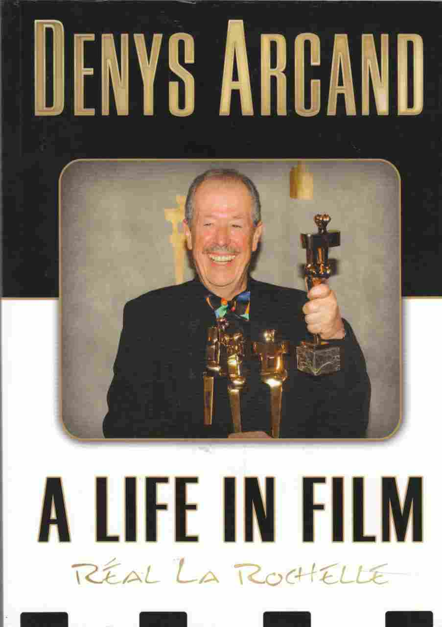 Image for Denys Arcand A Life in Film