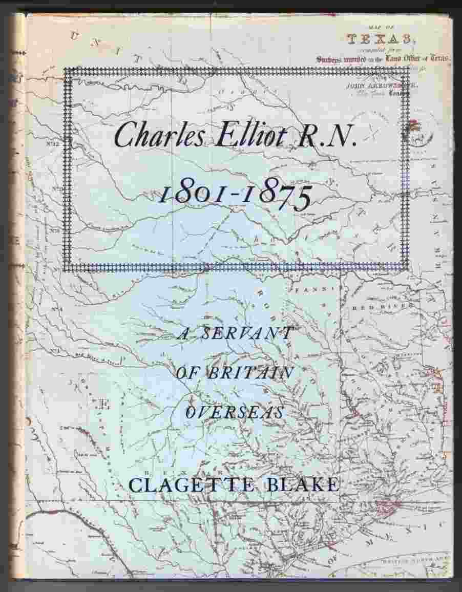 Image for Charles Elliot R. N. 1901-1875 A Servant of Britain Overseas