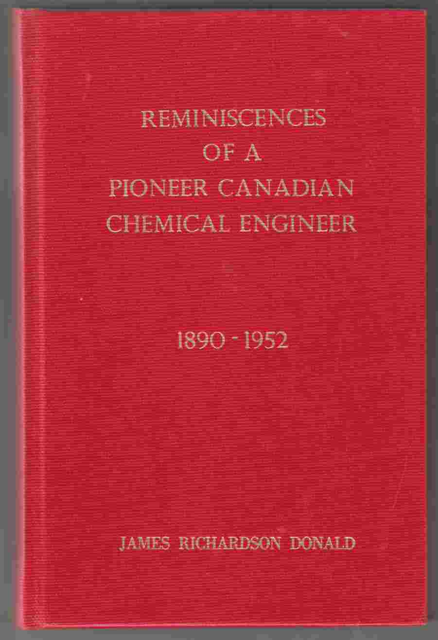 Image for Reminiscences of a Pioneer Canadian Chemical Engineer 1890 - 1952
