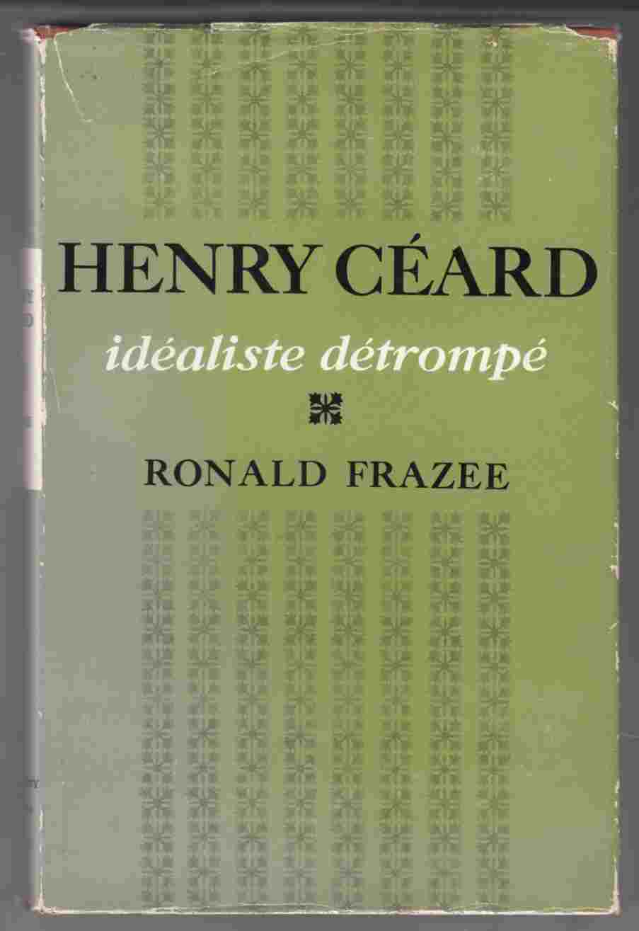 Image for Henry Ceard Idealiste Detrompe