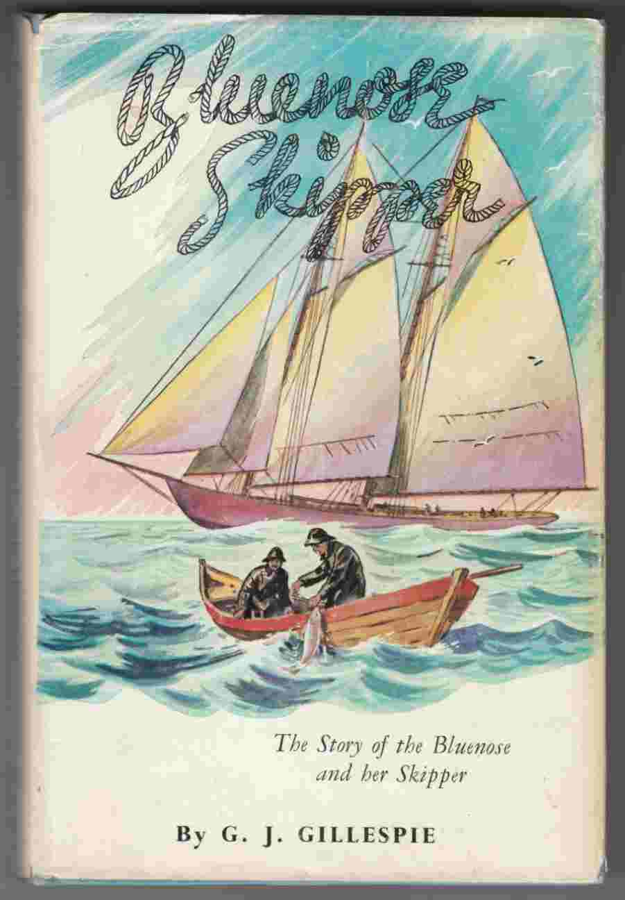 Image for Bluenose Skipper The Story of the Bluenose and Her Skipper