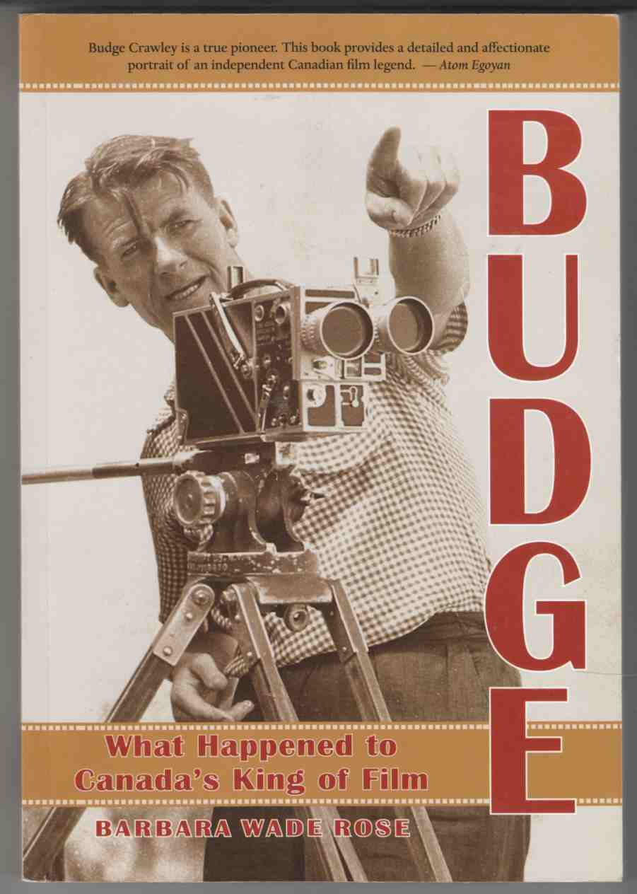 Image for Budge What Happened to Canada's King of Film