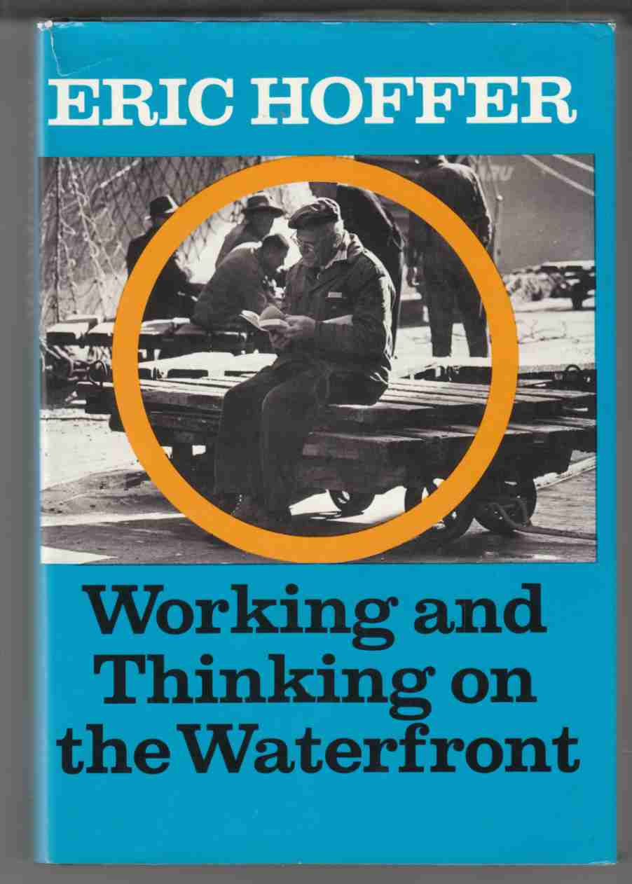 Image for Working and Thinking on the Waterfront A Journal: June 1958 - May 1959