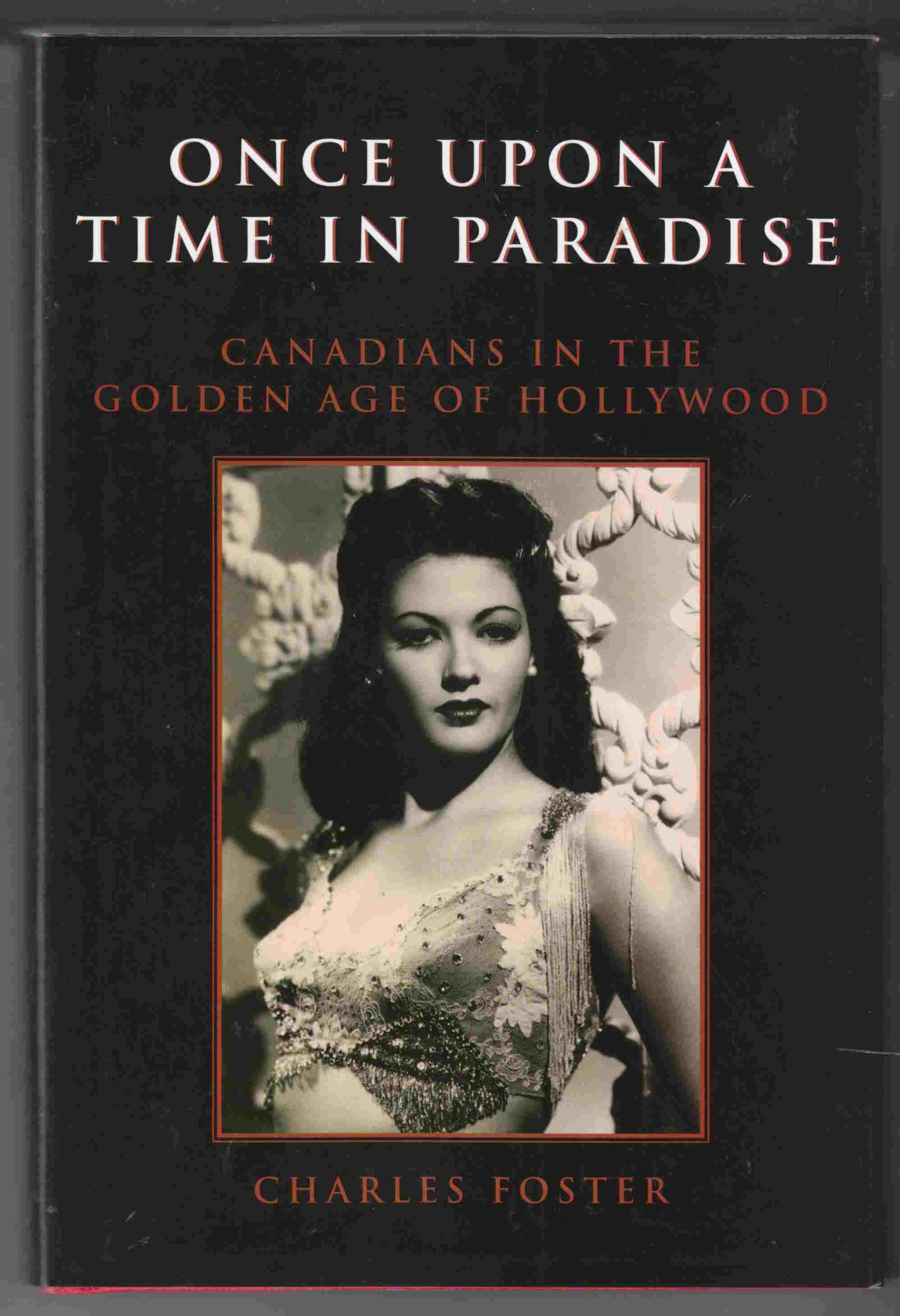 Image for Once Upon a Time in Paradise Canadians in the Golden Age of Hollywood