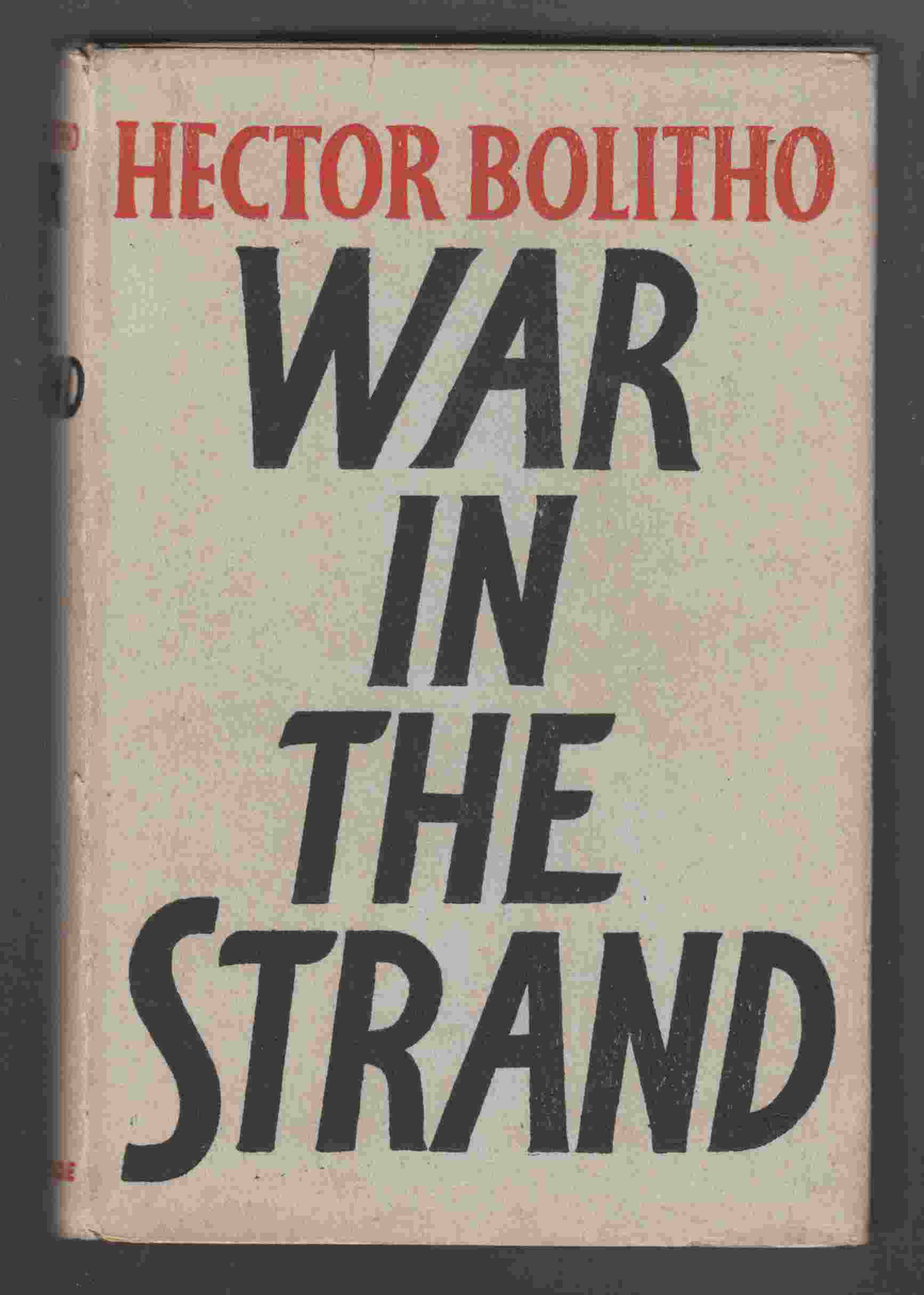 Image for War in the Strand A Notebook of the First Two and a Half Years in London