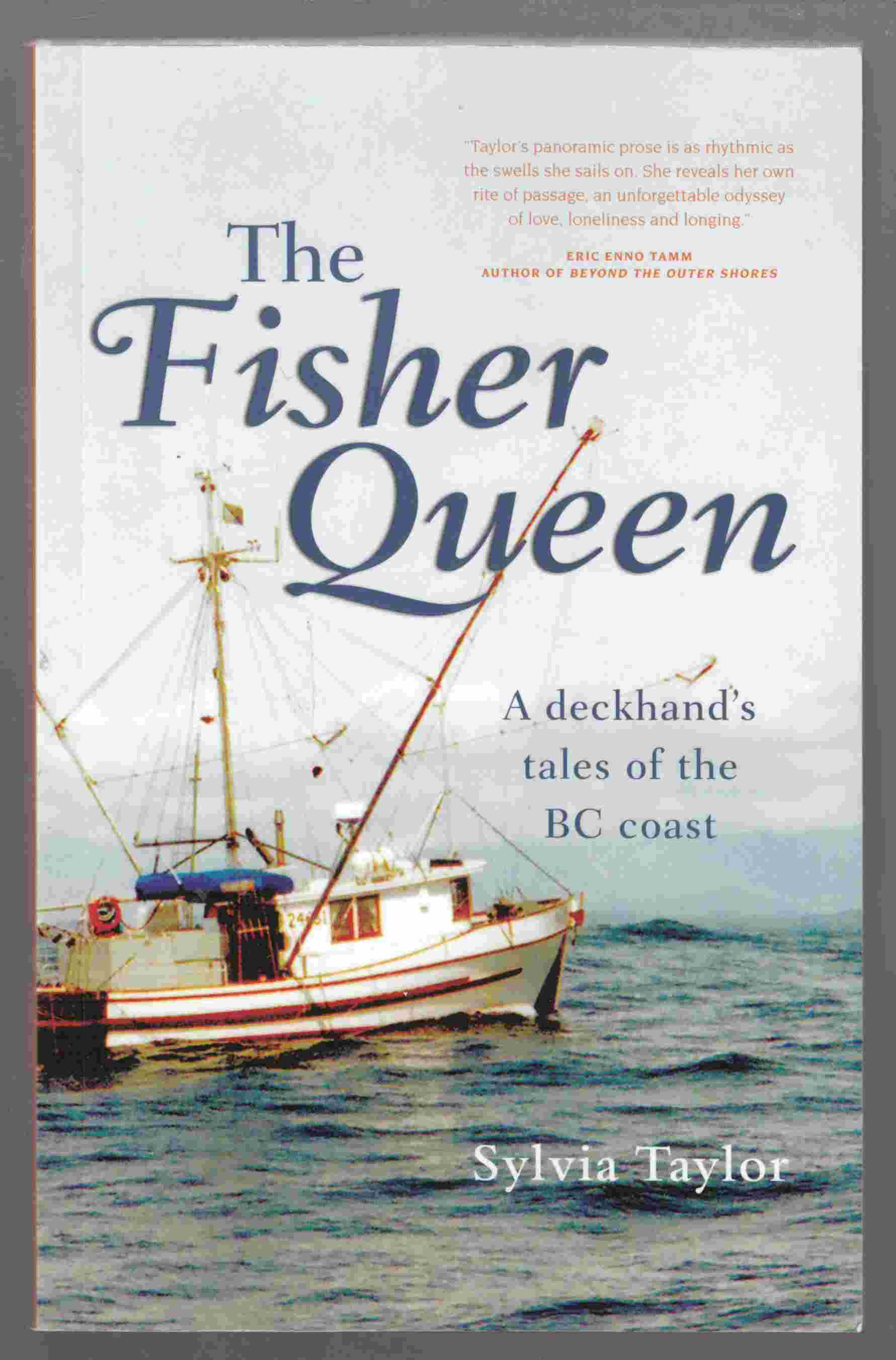 Image for The Fisher Queen A Deckhand's Tales of the BC Coast