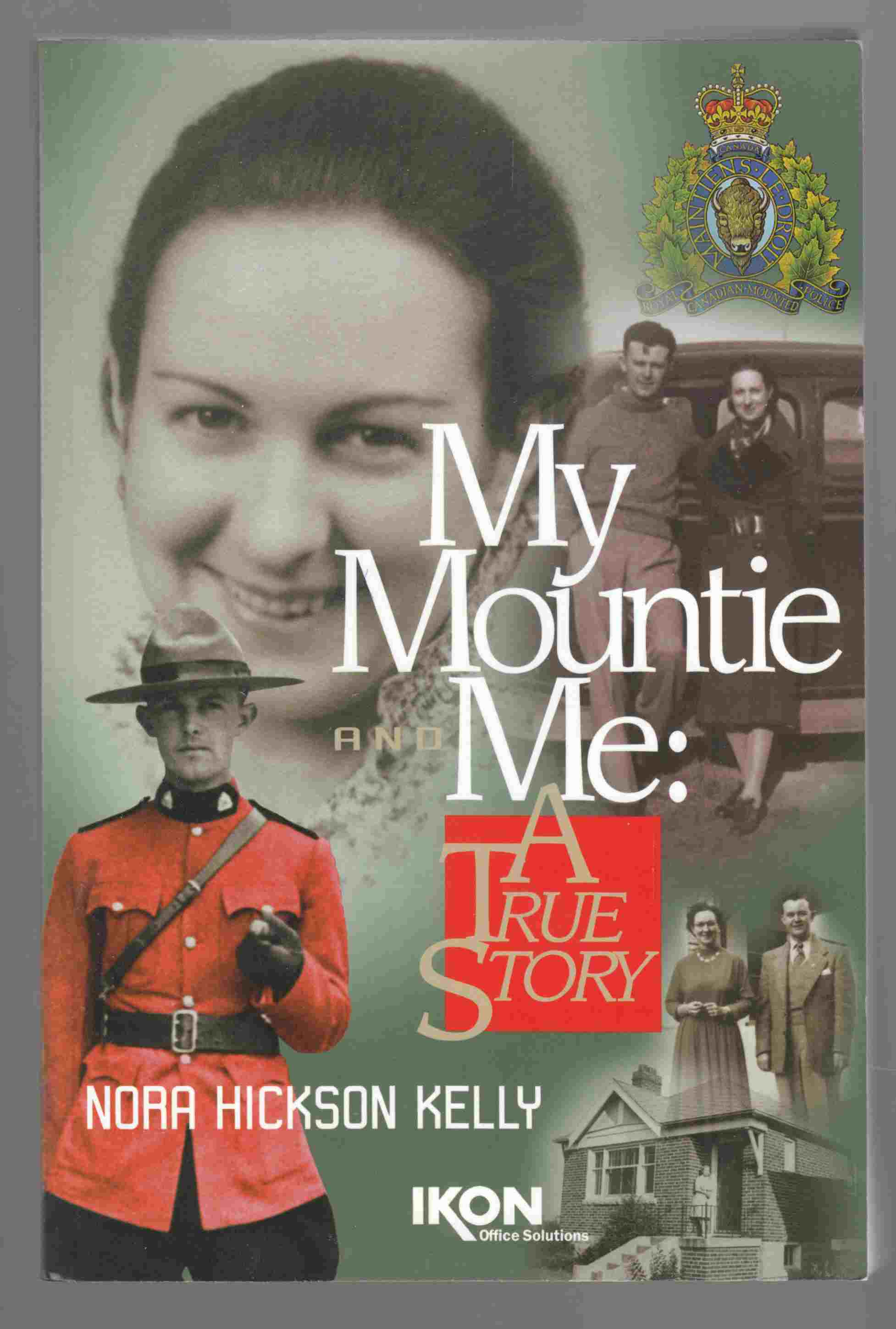 Image for My Mountie and Me:  A True Story
