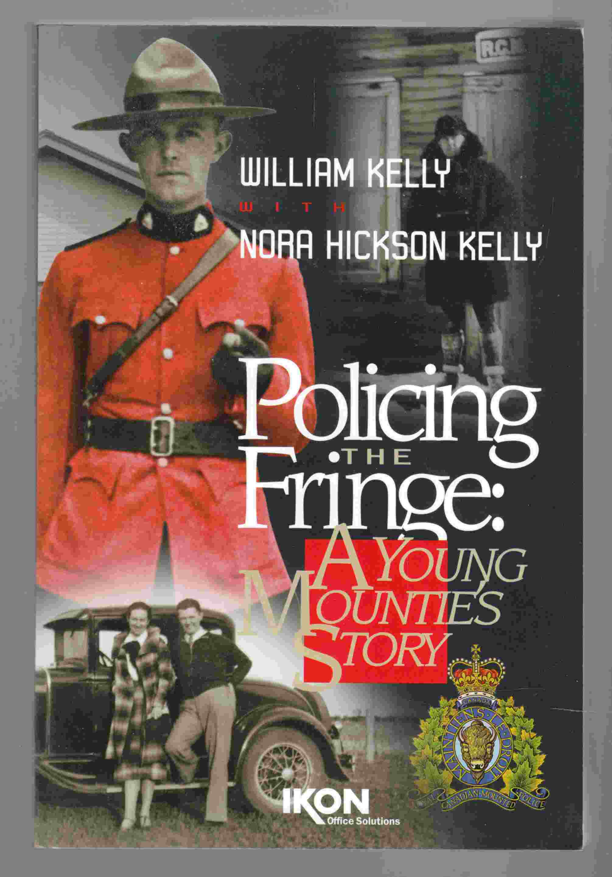 Image for Policing the Fringe:  A Young Mountie's Experience
