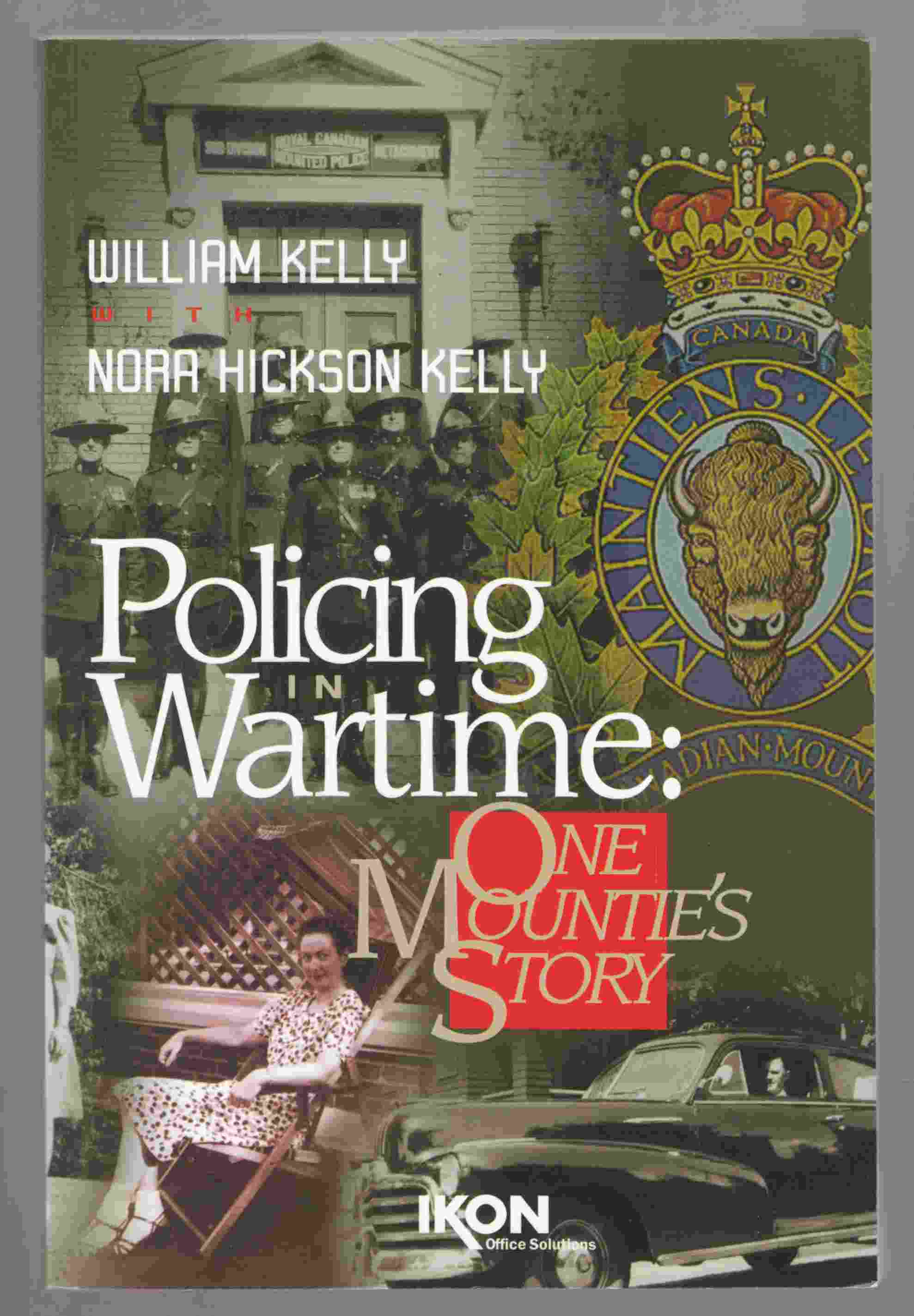 Image for Policing in Wartime:  One Mountie's Story