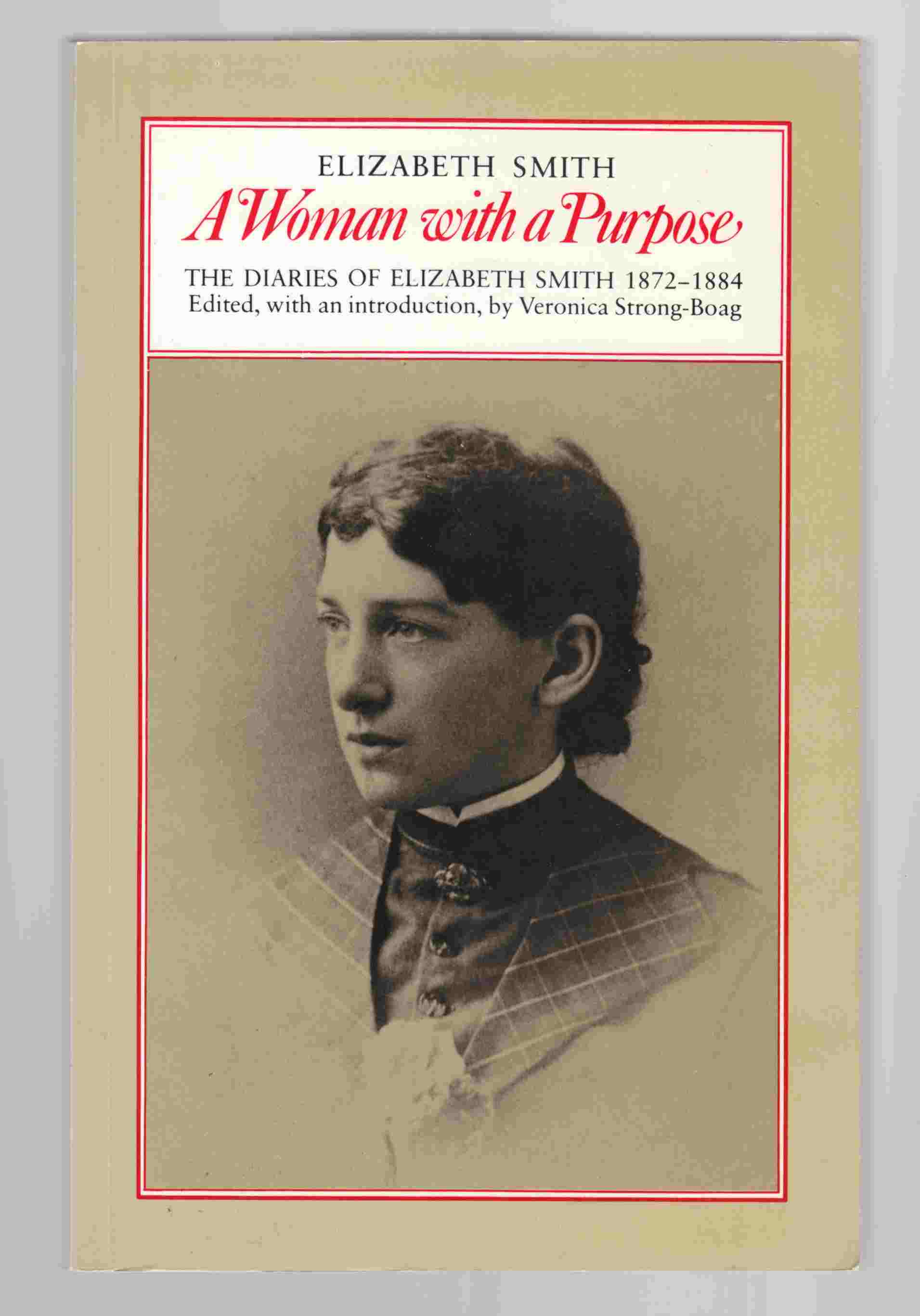 Image for 'A Woman with a Purpose' The Diaries of Elizabeth Smith 1872-1884