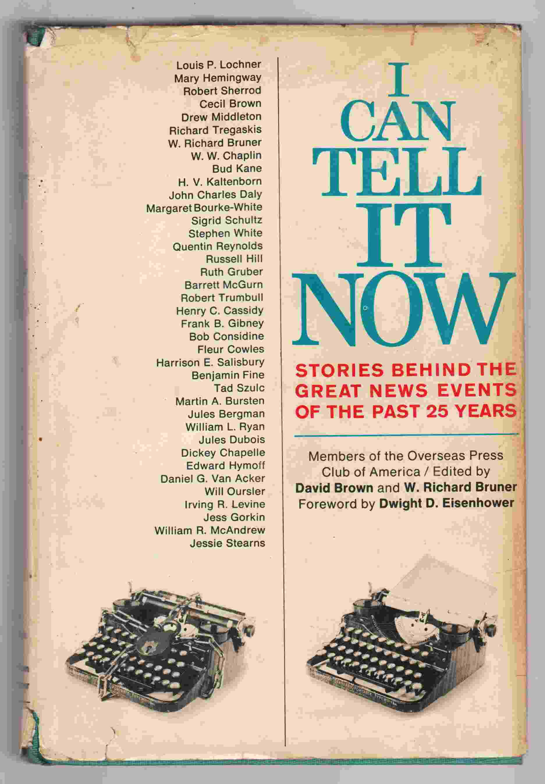 Image for I Can Tell it Now Stories Behind the Great News Events of the Past 25 Years