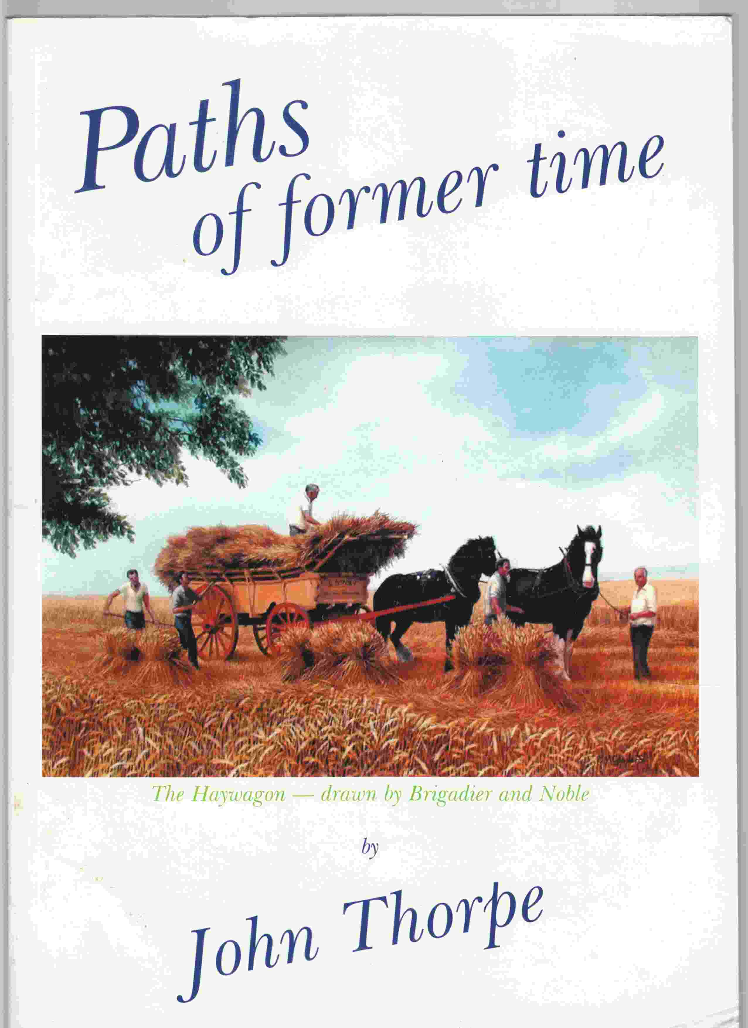 Image for Paths of Former Time Tales of Farming and the Countryside around Hullbridge