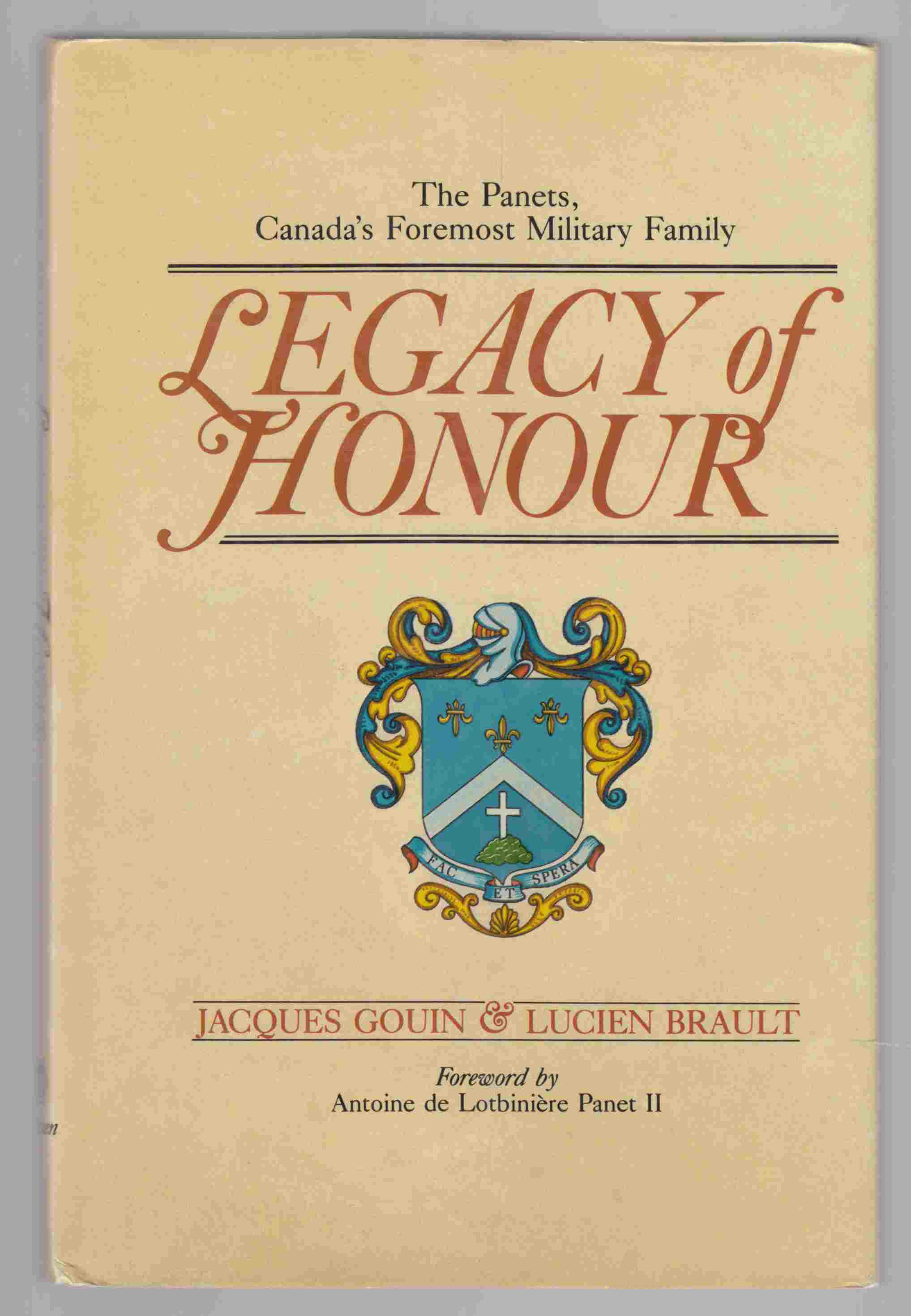 Image for Legacy of Honour The Panets, Canada's Foremost Military Family