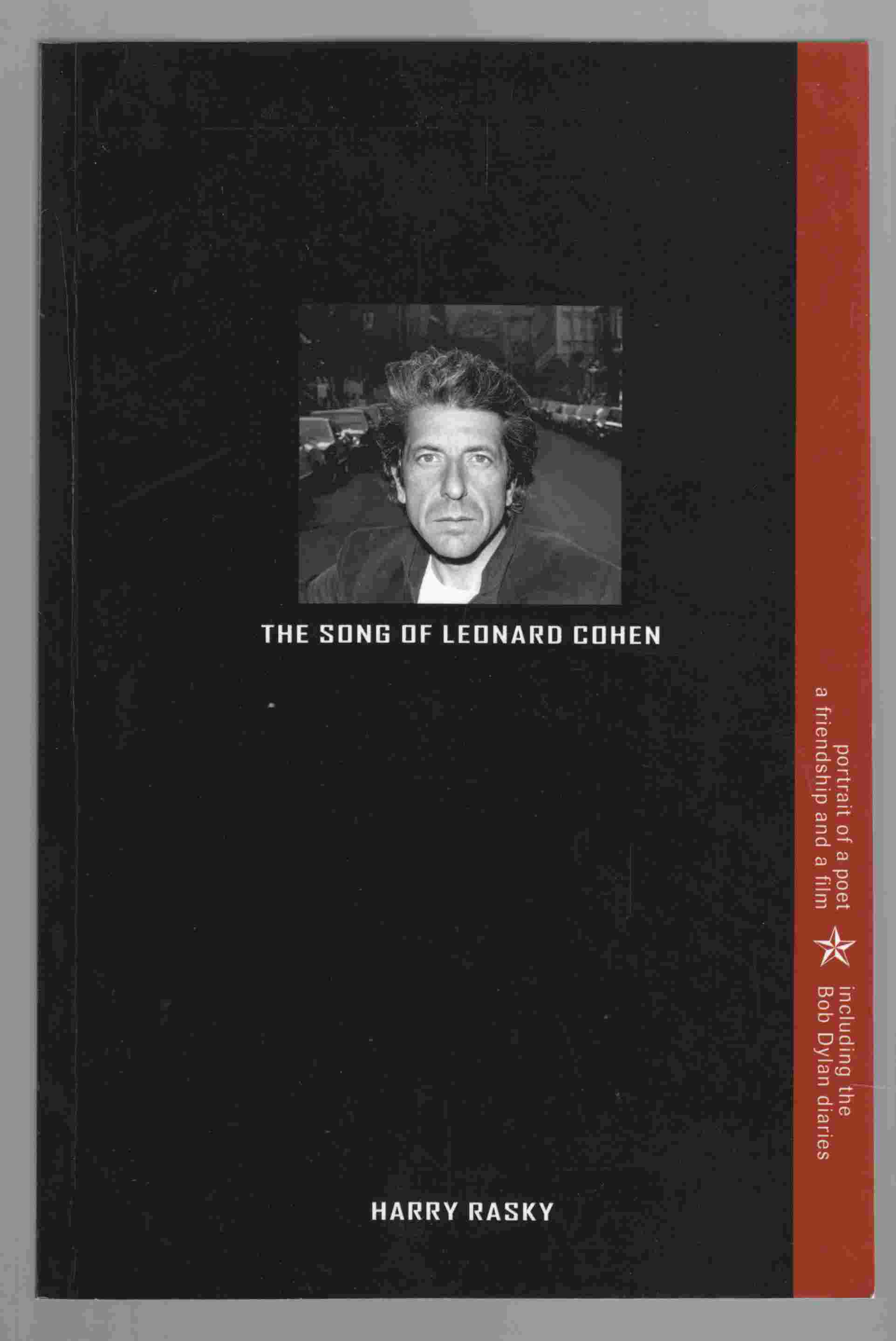 Image for The Song of Leonard Cohen Portrait of a Poet, a Friendship and a Film