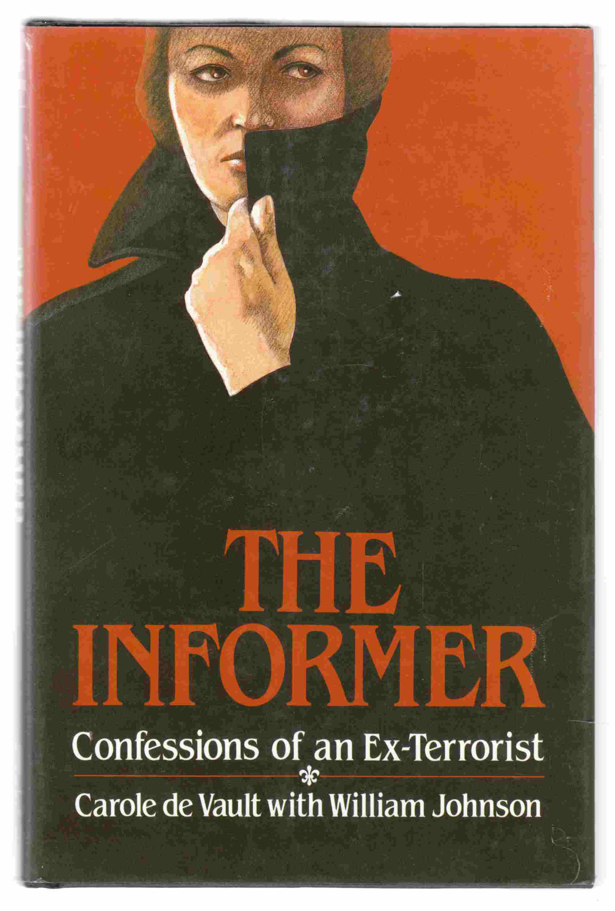 Image for The Informer Confessions of an Ex-Terrorist
