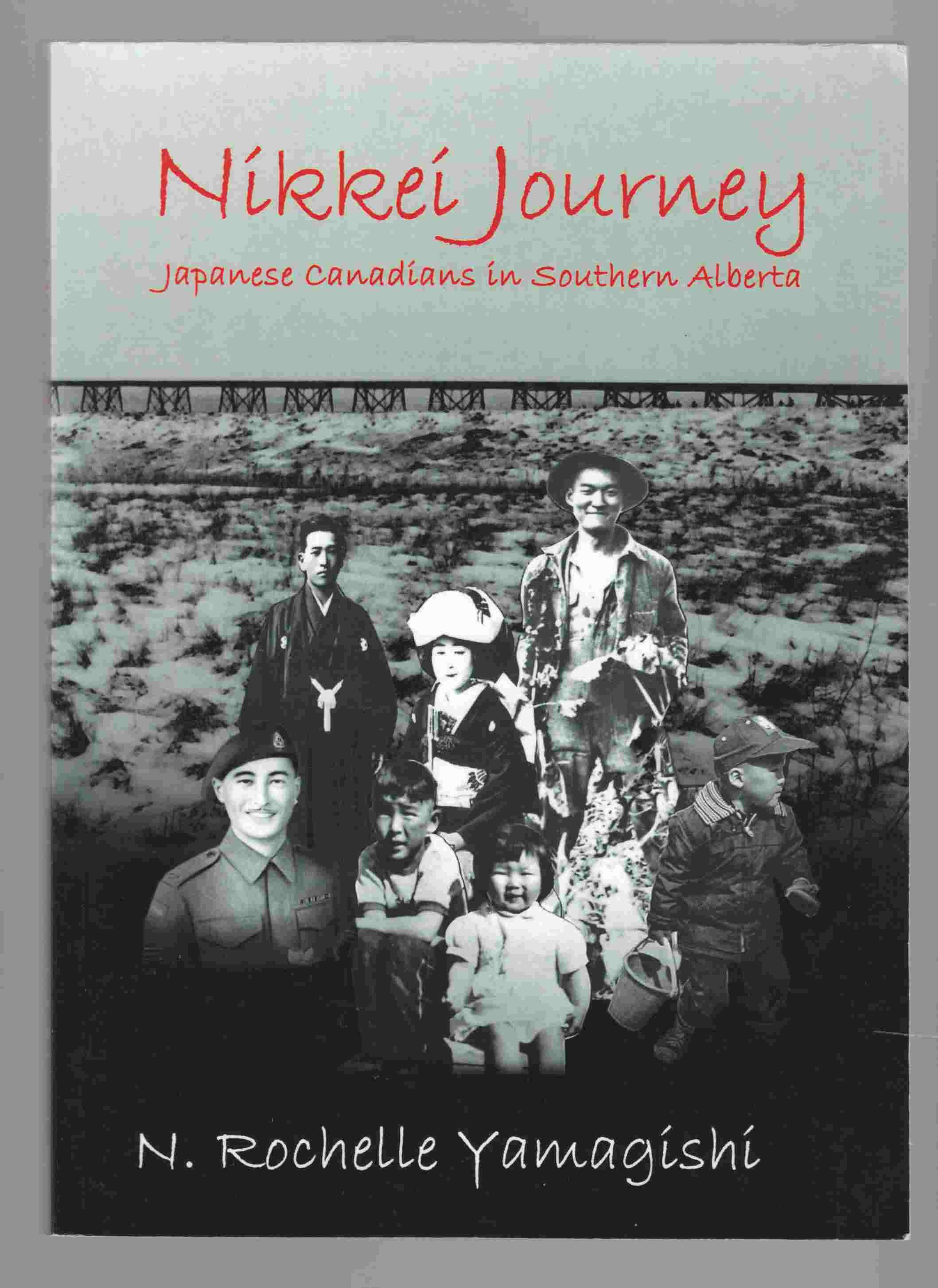 Image for Nikkei Journey Japanese Canadians in Southern Alberta