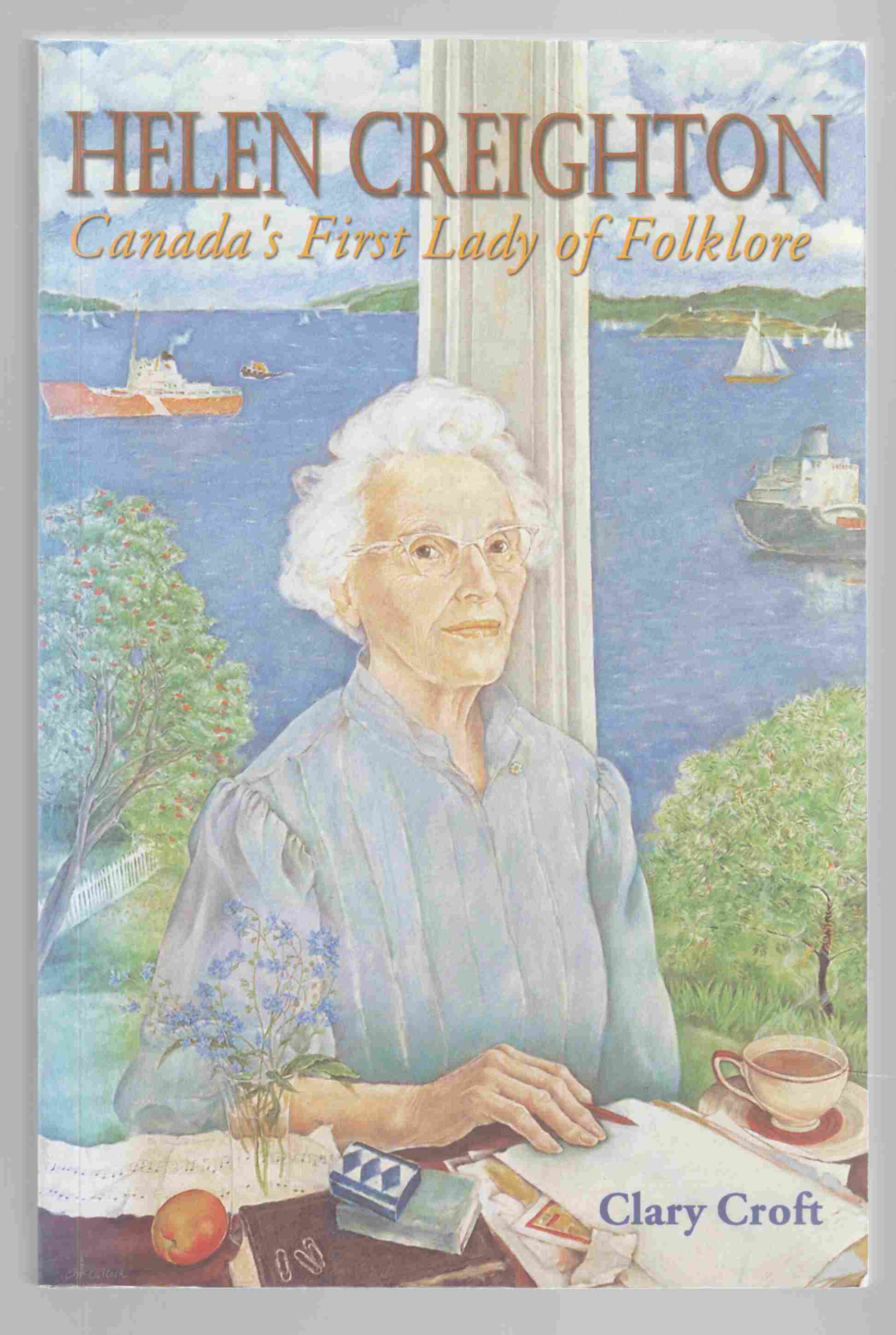 Image for Helen Creighton Canada`s First Lady of Folklore